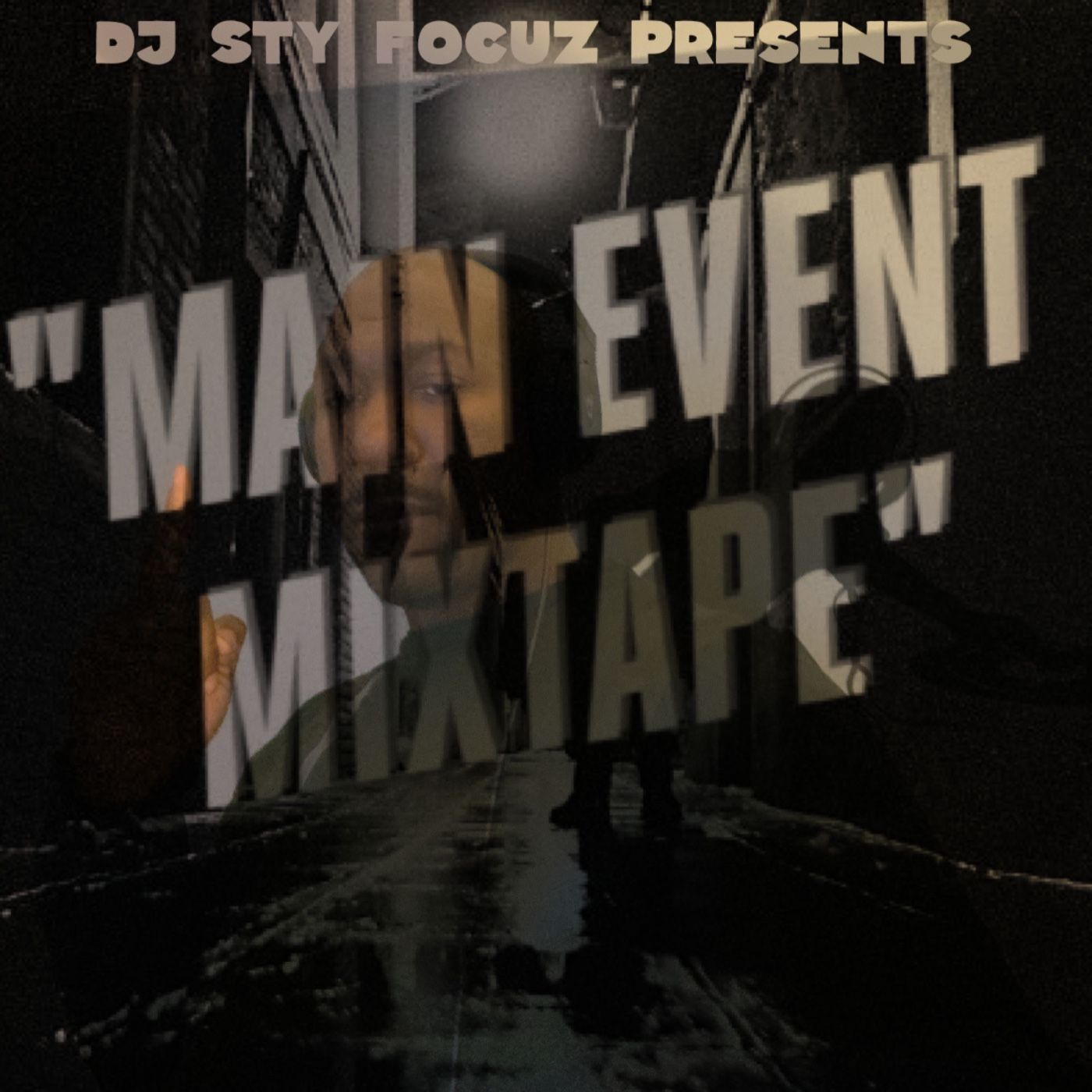 The Main Event Mixtape