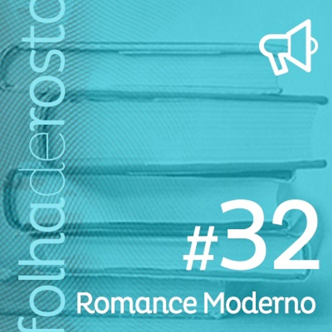 #32 - Romance Moderno