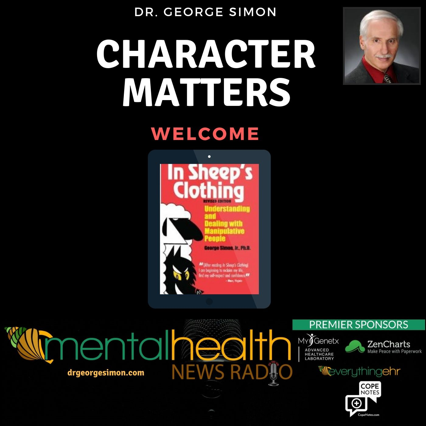 Mental Health News Radio - Character Matters with Dr. George Simon