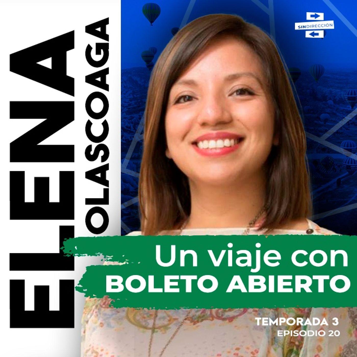 Un viaje con boleto abierto – Elena Olascoaga