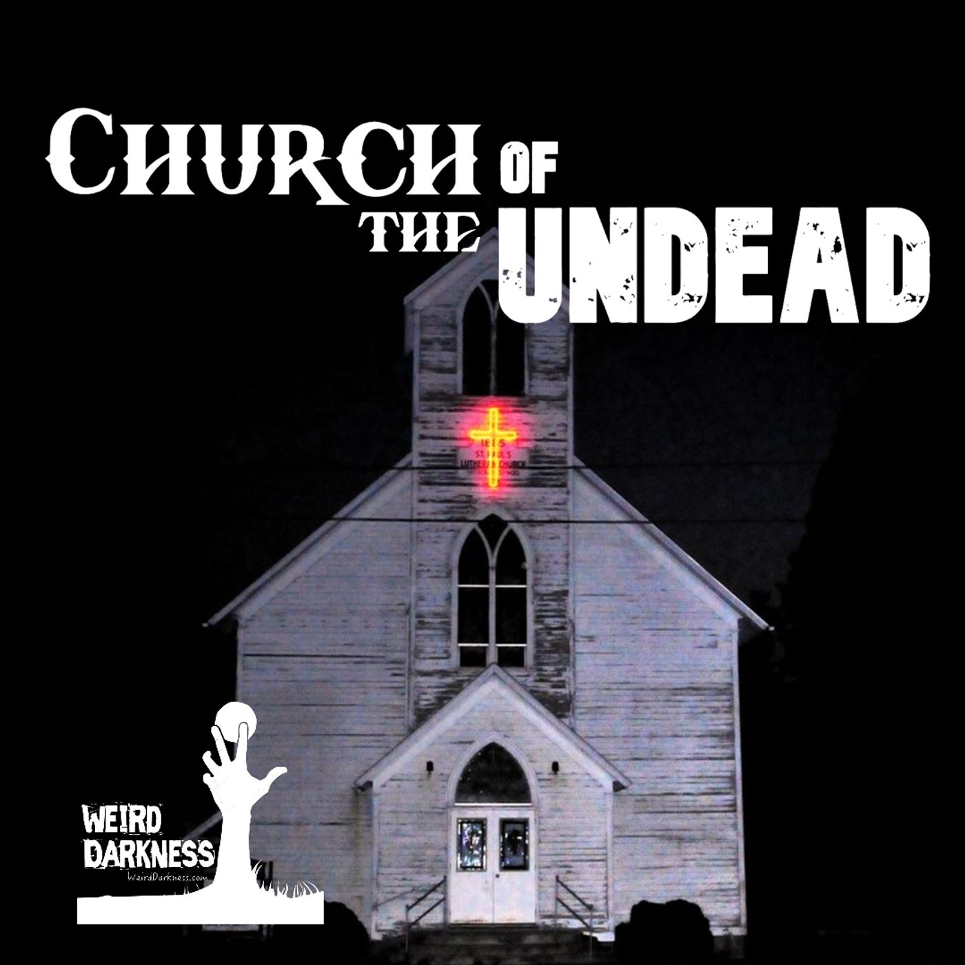 Church of the Undead Closing (after I transfer the files here to Weird Darkness)