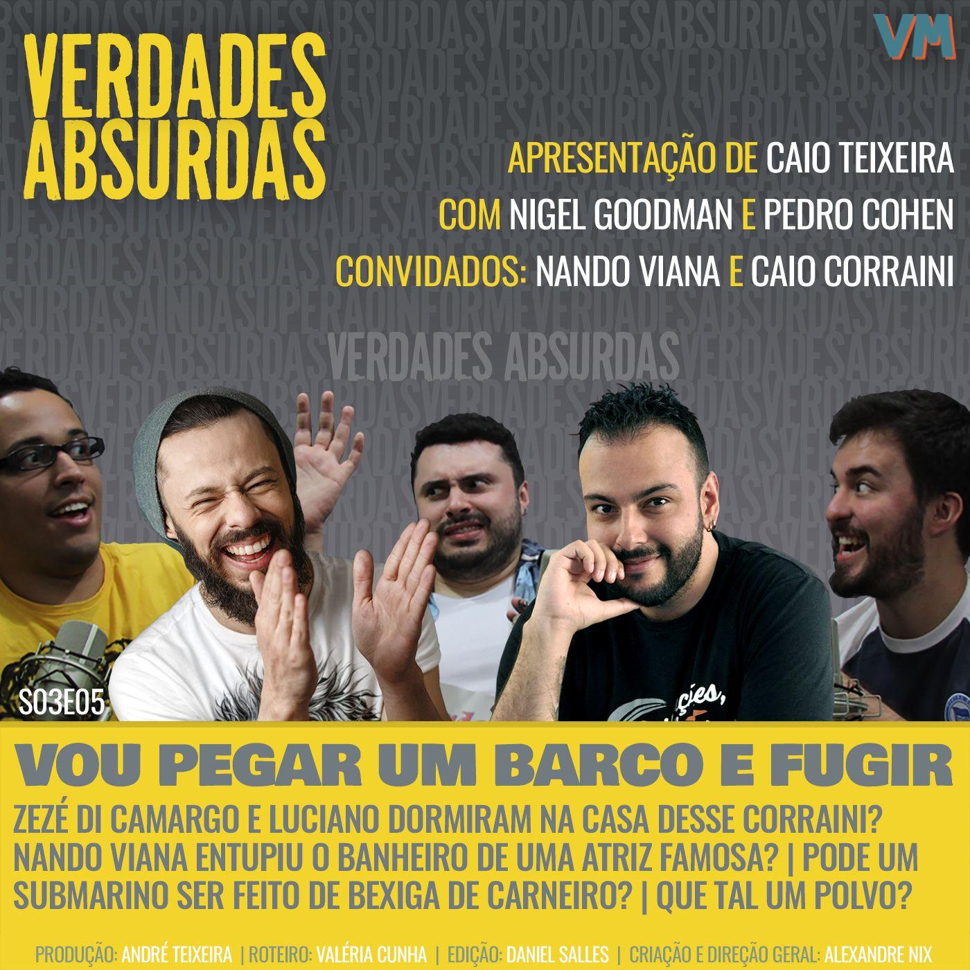 S03E05 - Com Caio Corraini e Nando Viana
