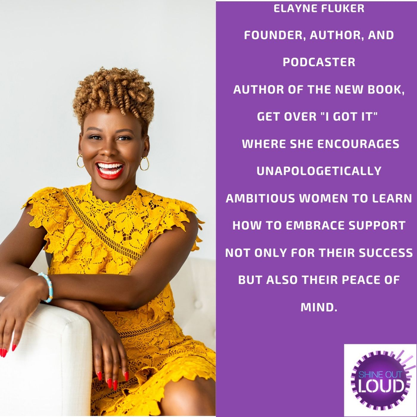 Embracing the Power of Support is Sexy with Elayne Fluker