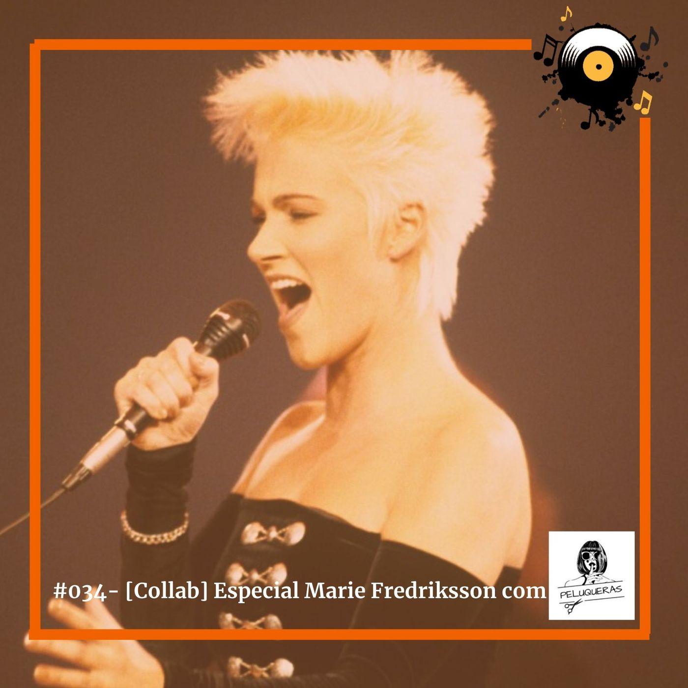 #034 [Collab] Especial Marie Fredriksson com Peluqueras Podcast