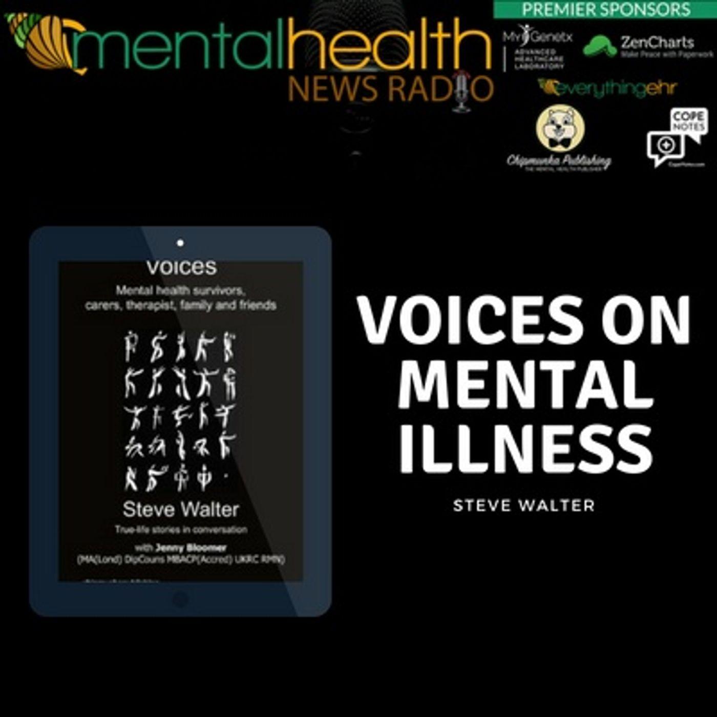 Mental Health News Radio - Voices on Mental Illness with Steve Walter