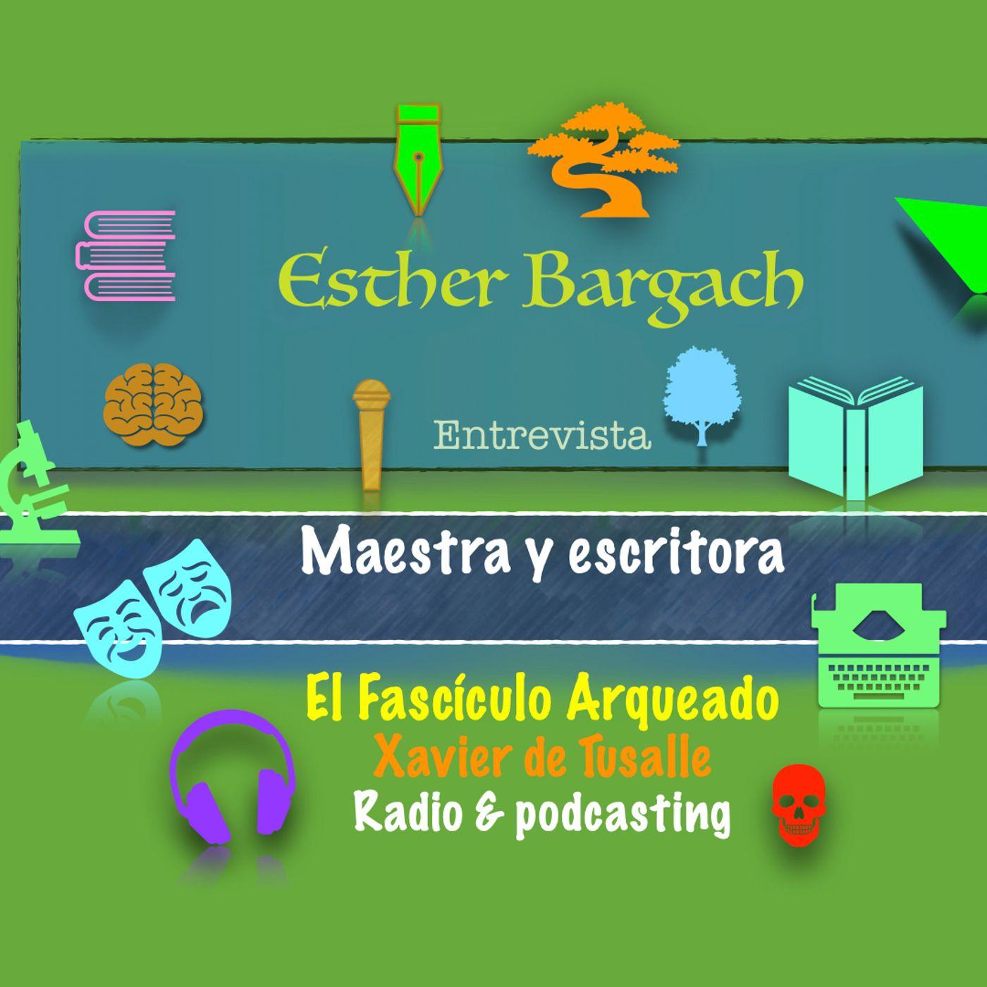 Entrevisto a Esther Bargach, maestra y escritora argentina residente en El Casar (Guadalajara)