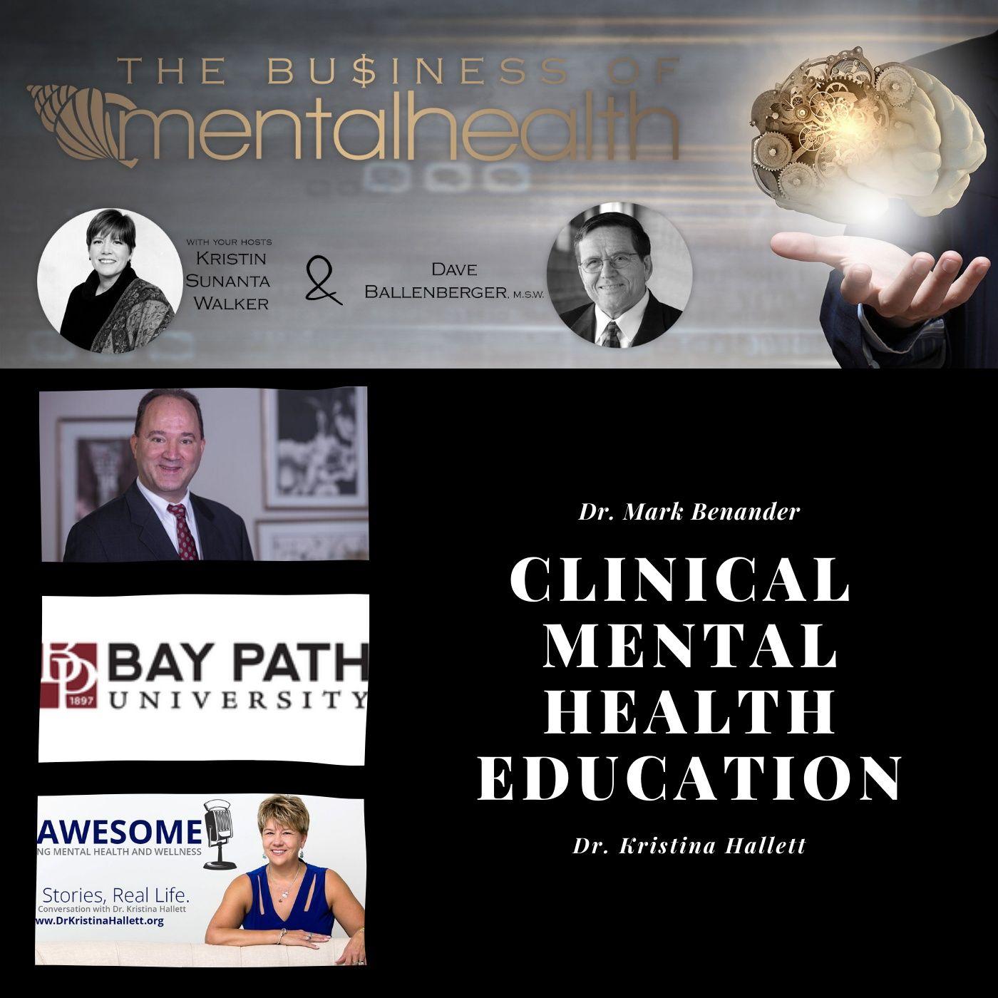 Mental Health News Radio - Mental Health Business: Clinical Mental Health Education