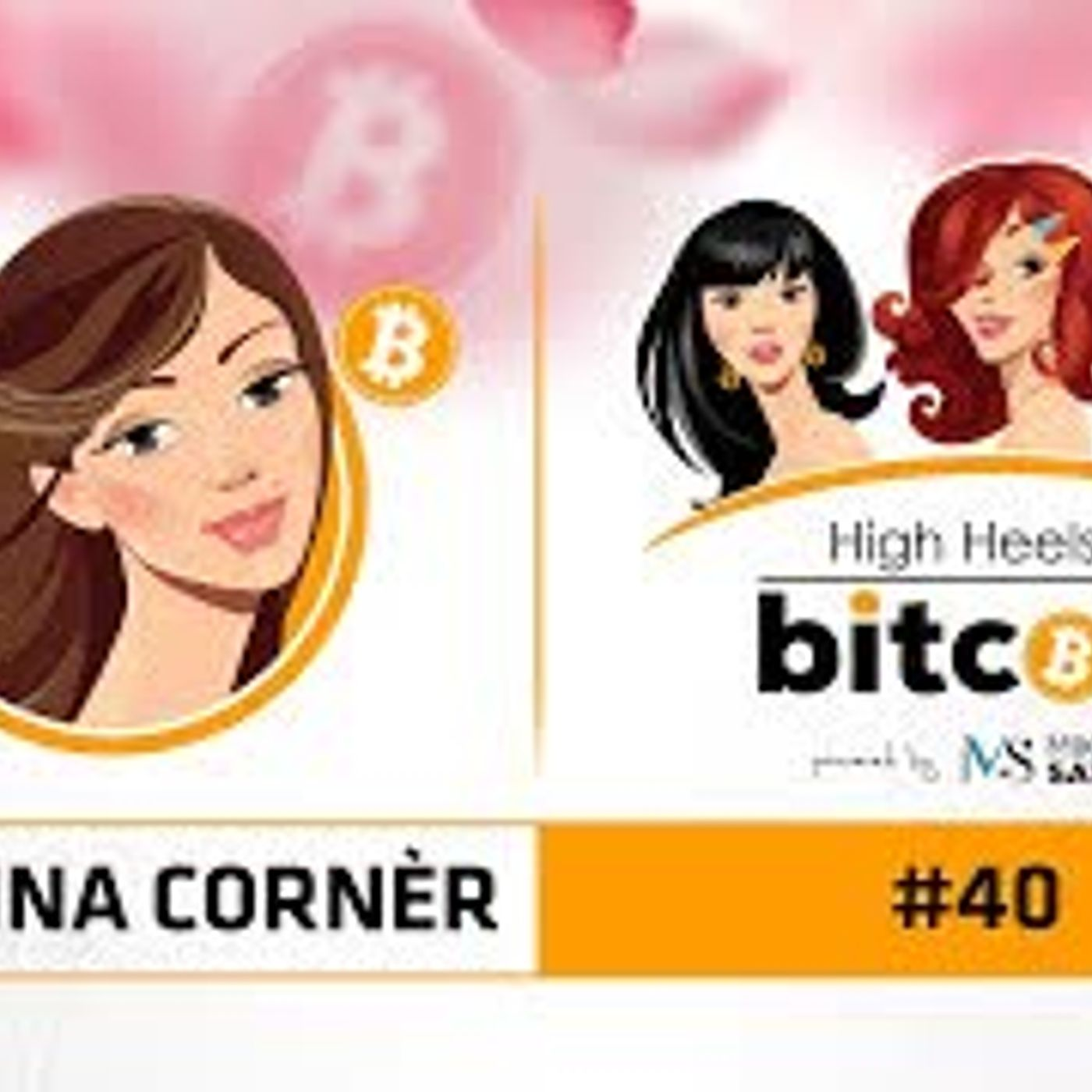 High Heels of Bitcoin #40 | Kristina Lucrezia Cornèr (CoinTelegraph)