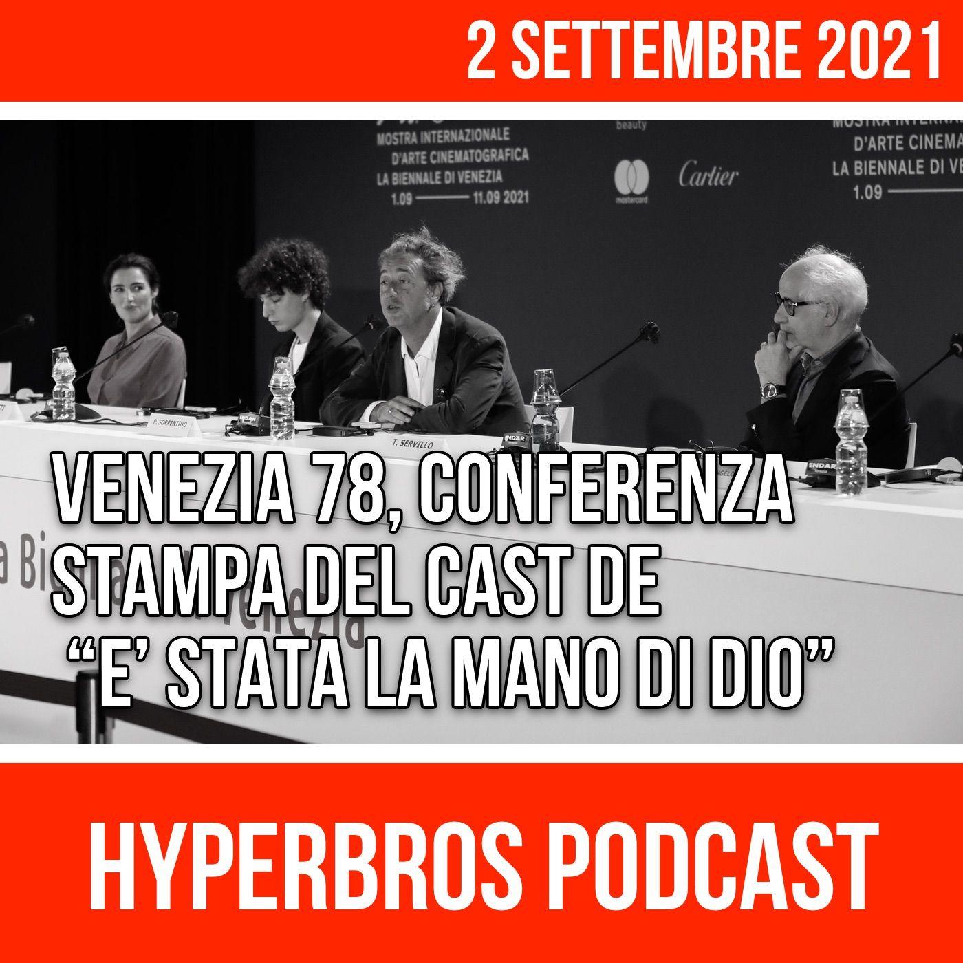 """Venezia 78, Conferenza stampa cast """"E' stata la mano di Dio"""""""