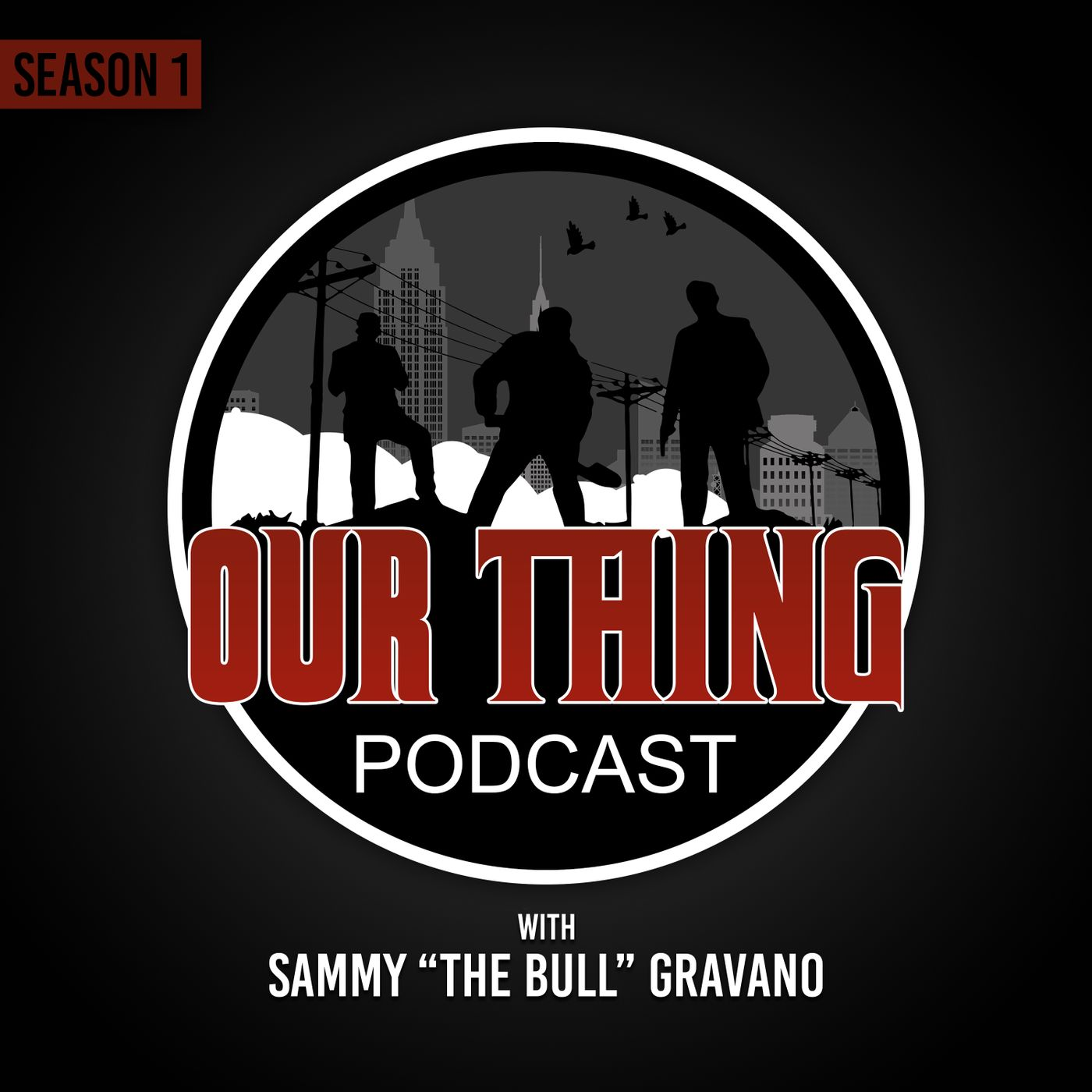 Our Thing with Sammy The Bull - S1 Episode 9: Would You Kill Paul?