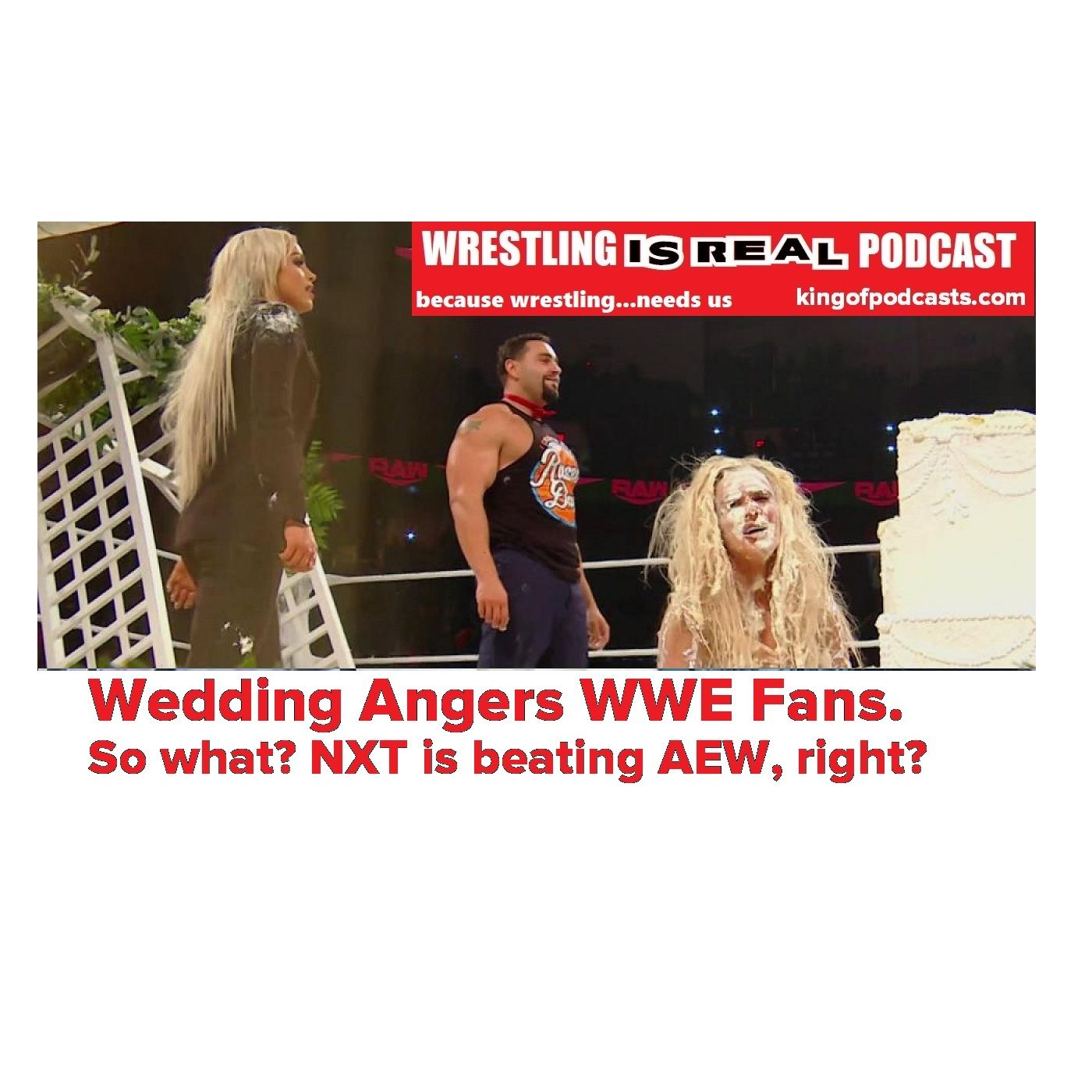 WWE Wedding Angers WWE Fans? So What? NXT is Beating AEW, Right? KOP010220-507