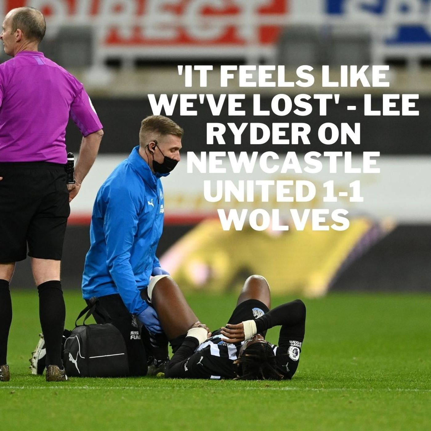 'It feels like a loss' - Lee Ryder reflects on Newcastle United 1-1 Wolves