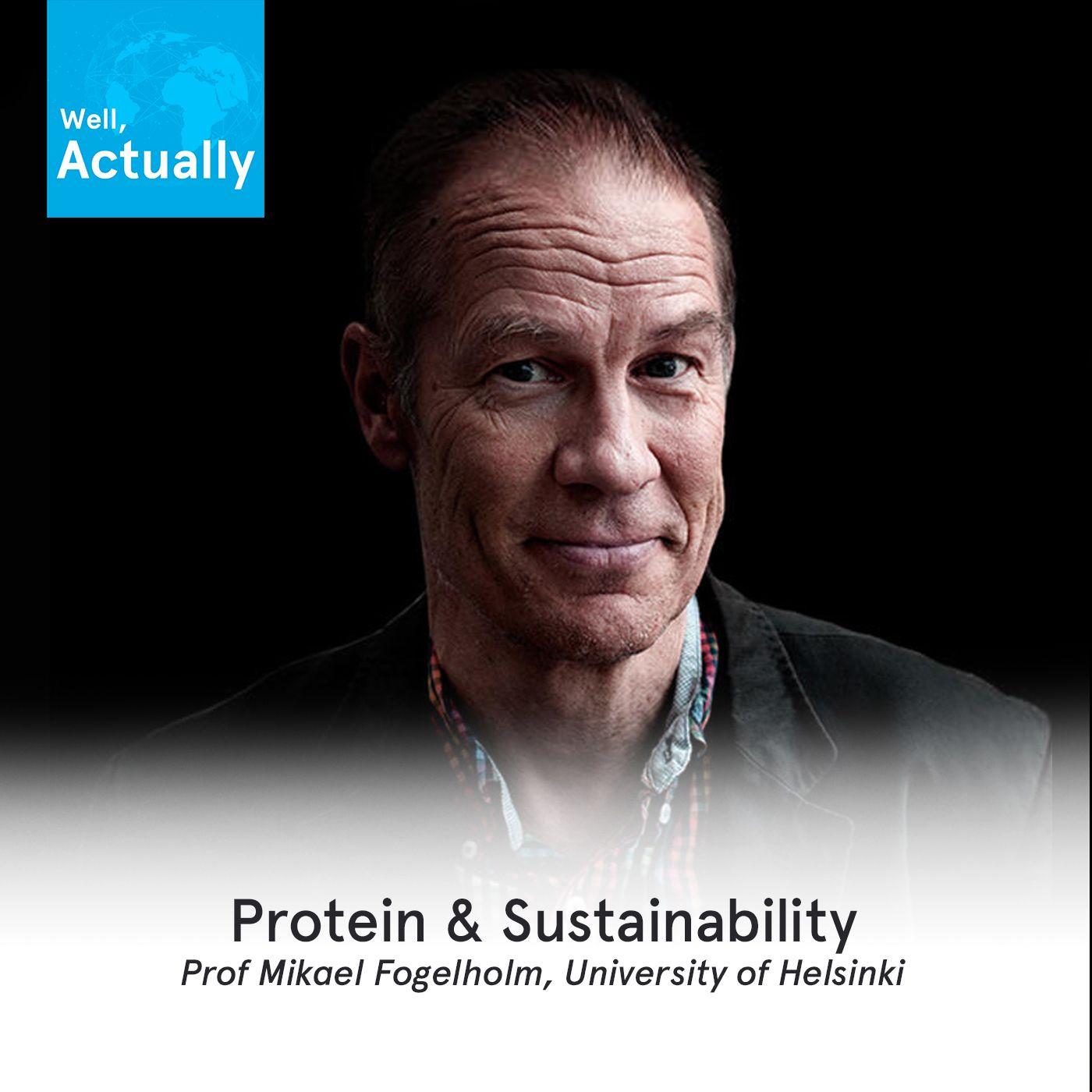 05 - Protein Intake & Sustainability | Prof Mikael Fogelholm