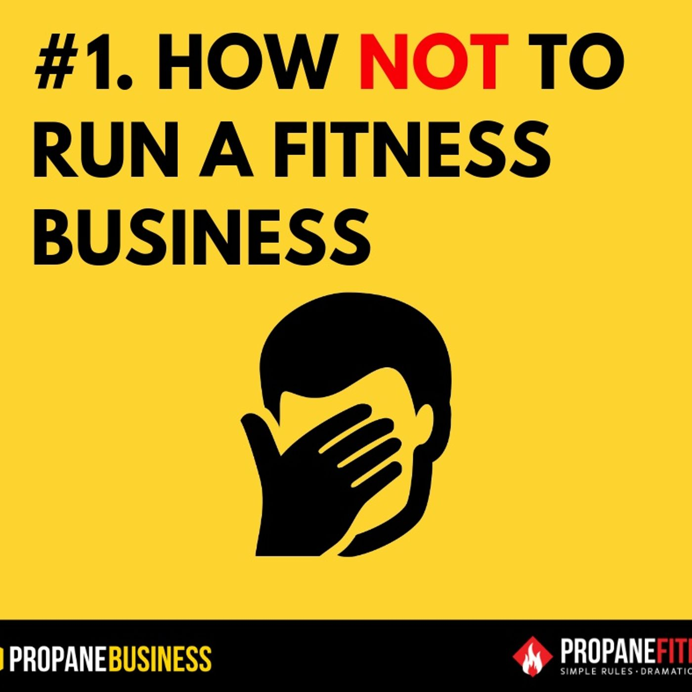 1. How NOT to start your fitness business