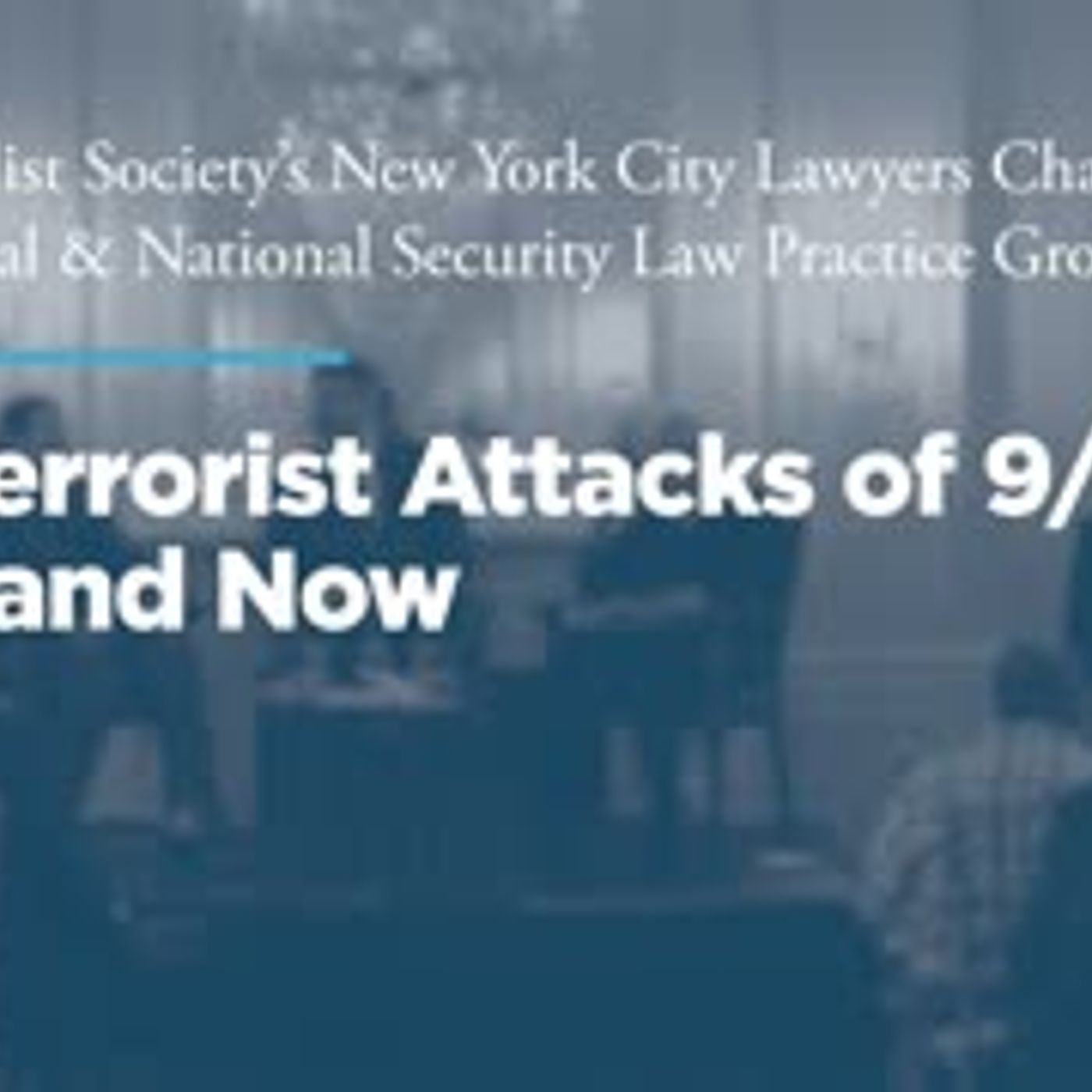 The Terrorist Attacks of 9/11, Then and Now