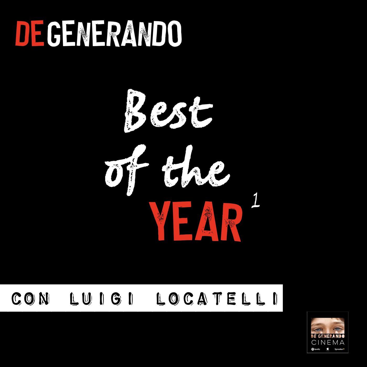 BEST of the YEAR - con Luigi Locatelli