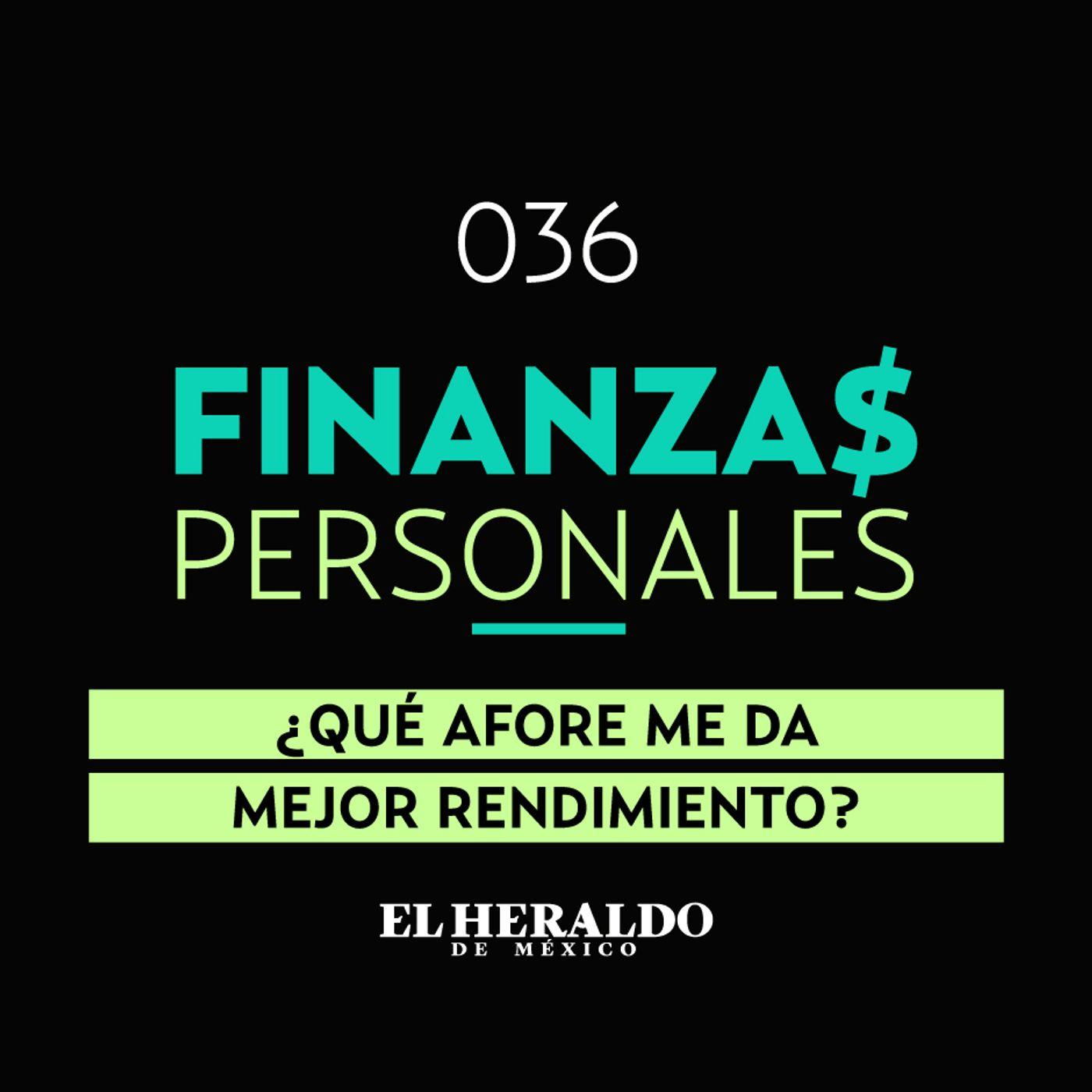 Afore | Finanzas Personales: los mejores Afores según su rendimiento
