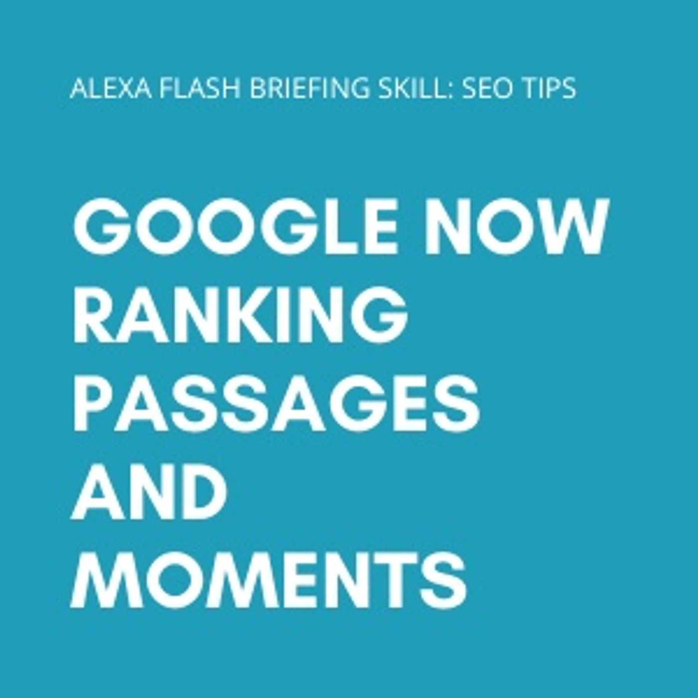 Google now ranking passages and moments