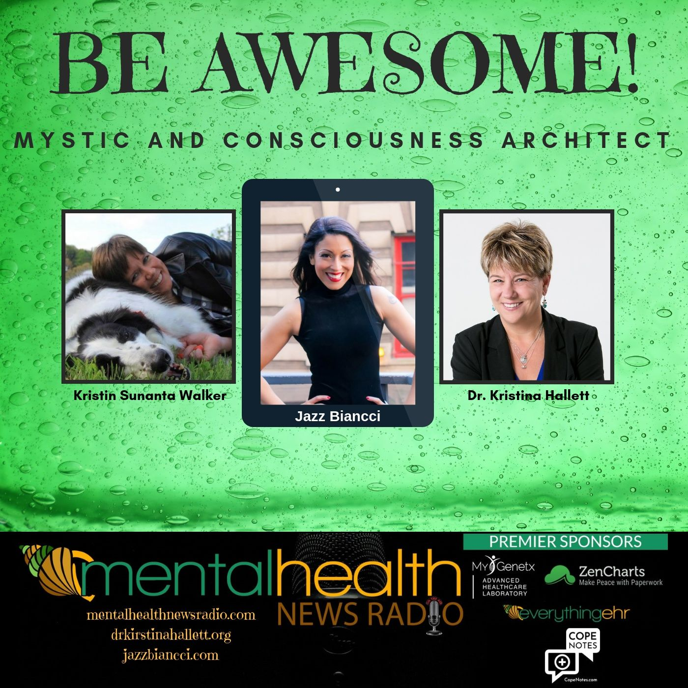 Mental Health News Radio - Be Awesome: Jazz Biancci - Mystic and Consciousness Architect