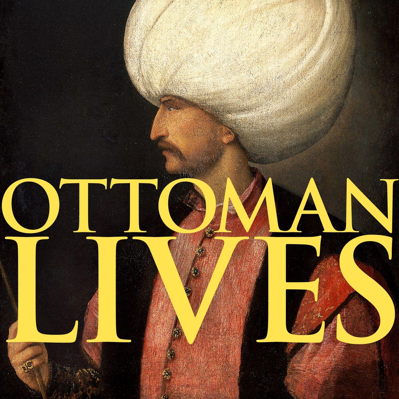 Prologue to Ottoman Lives