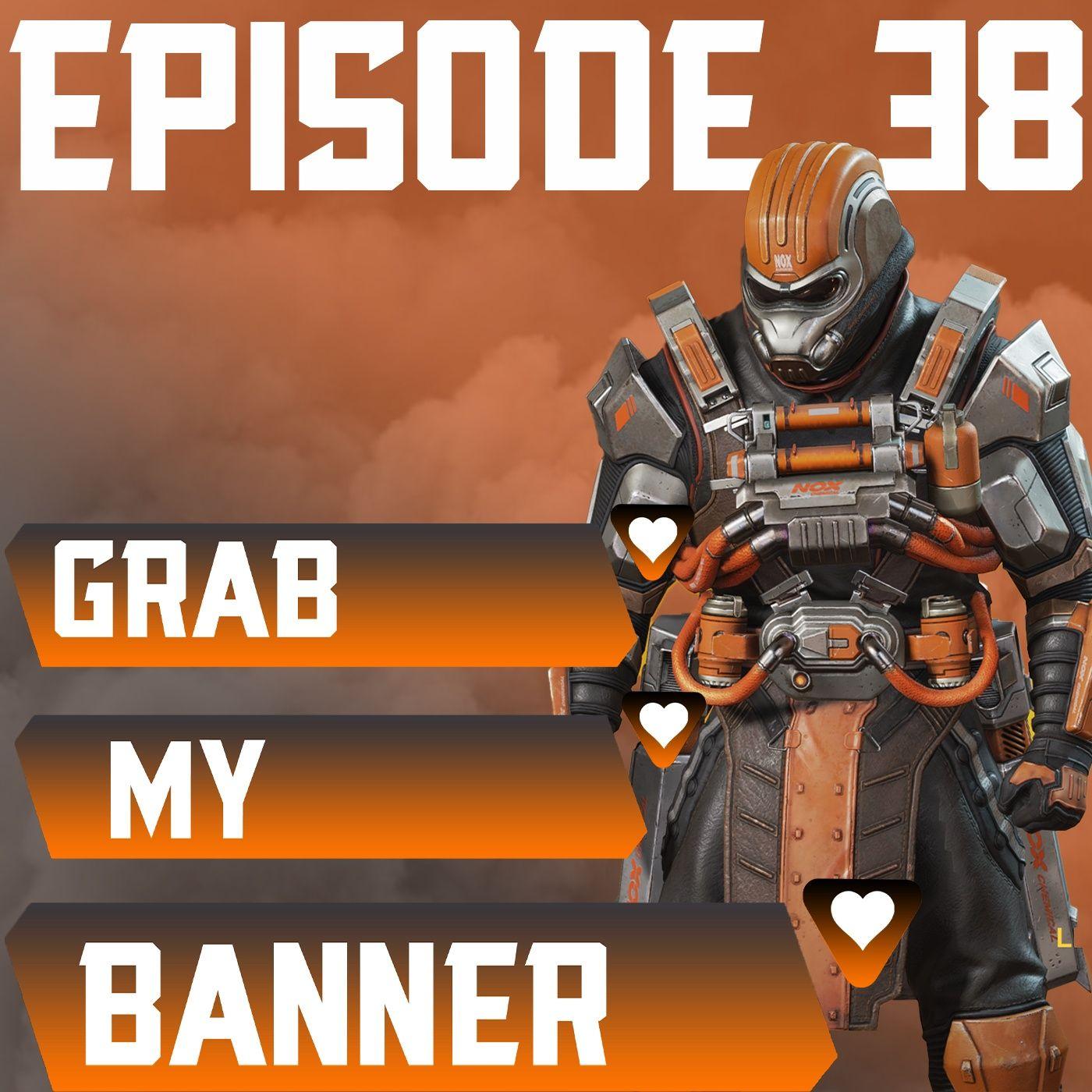 Episode 38: A Trip Down Apex Legends Memory Lane