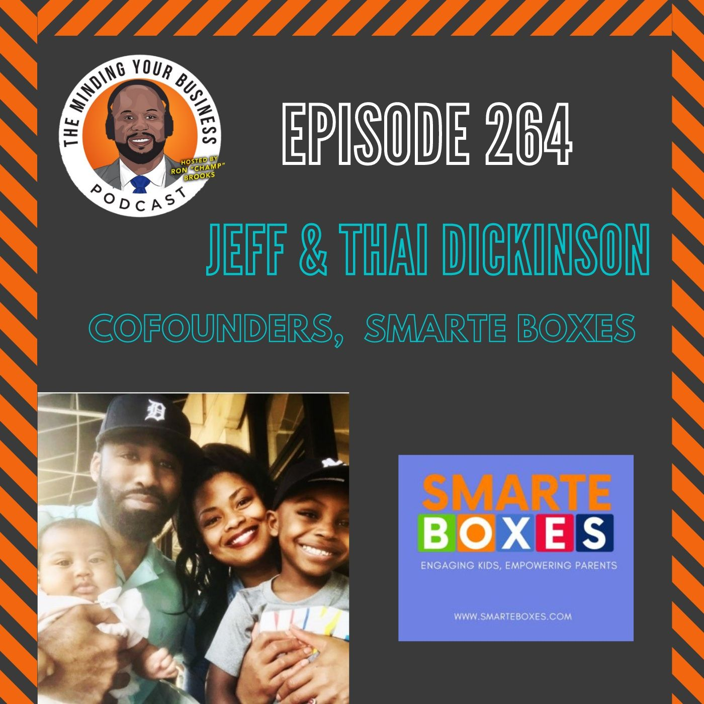 #264 - Jeff and Thai Dickerson, Co-Founders of SmartE Boxes