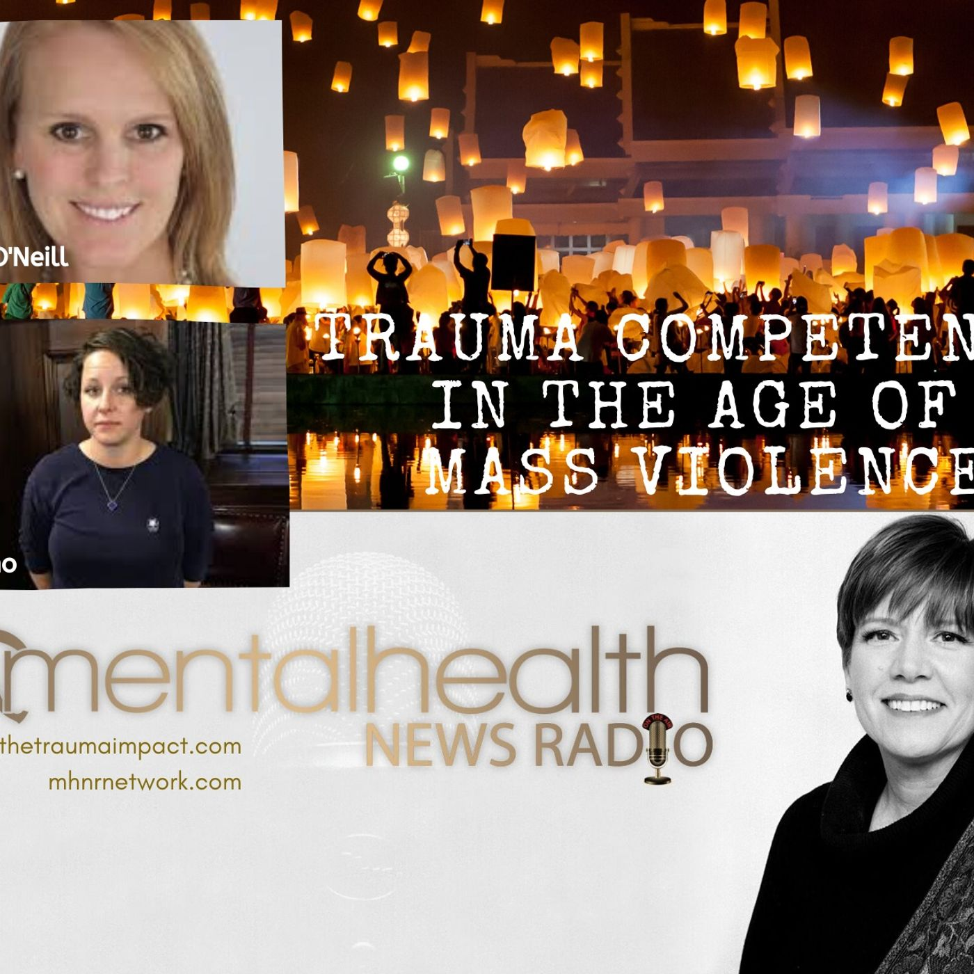 Mental Health News Radio - Trauma Competence in the Age of Mass Violence