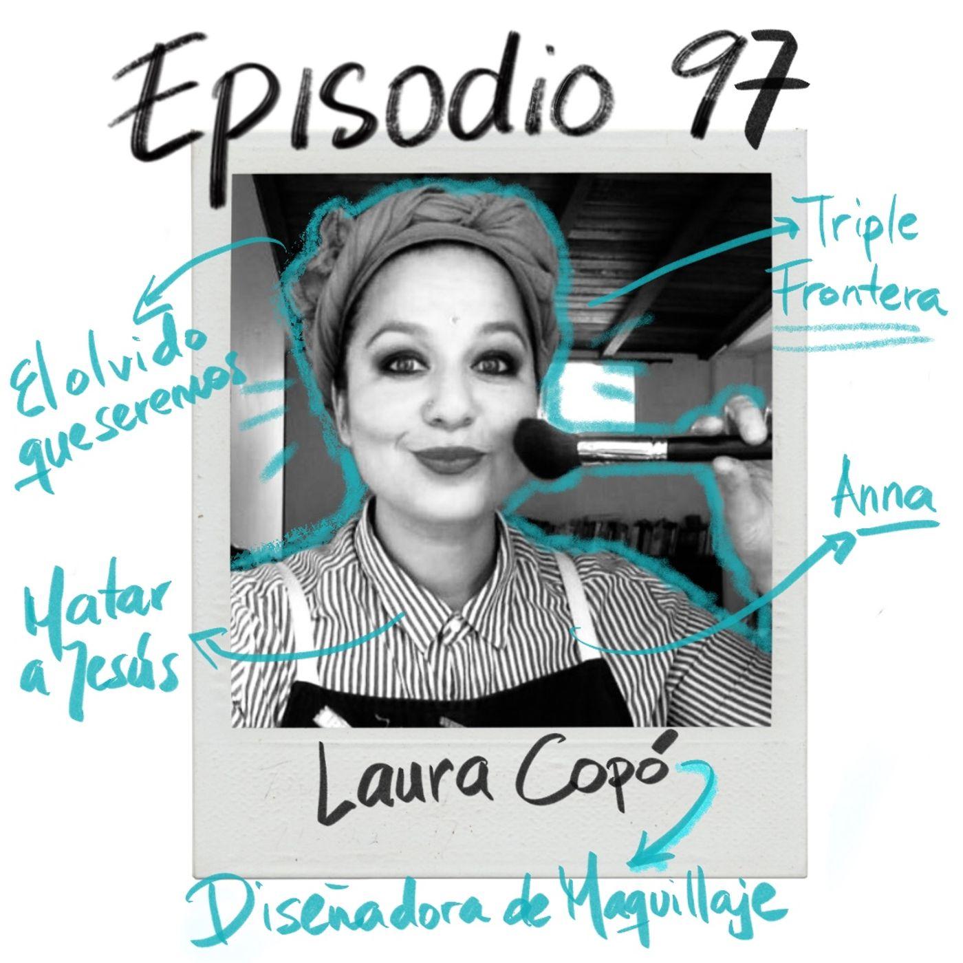 EP97: Diseño de maquillaje con Laura Copó