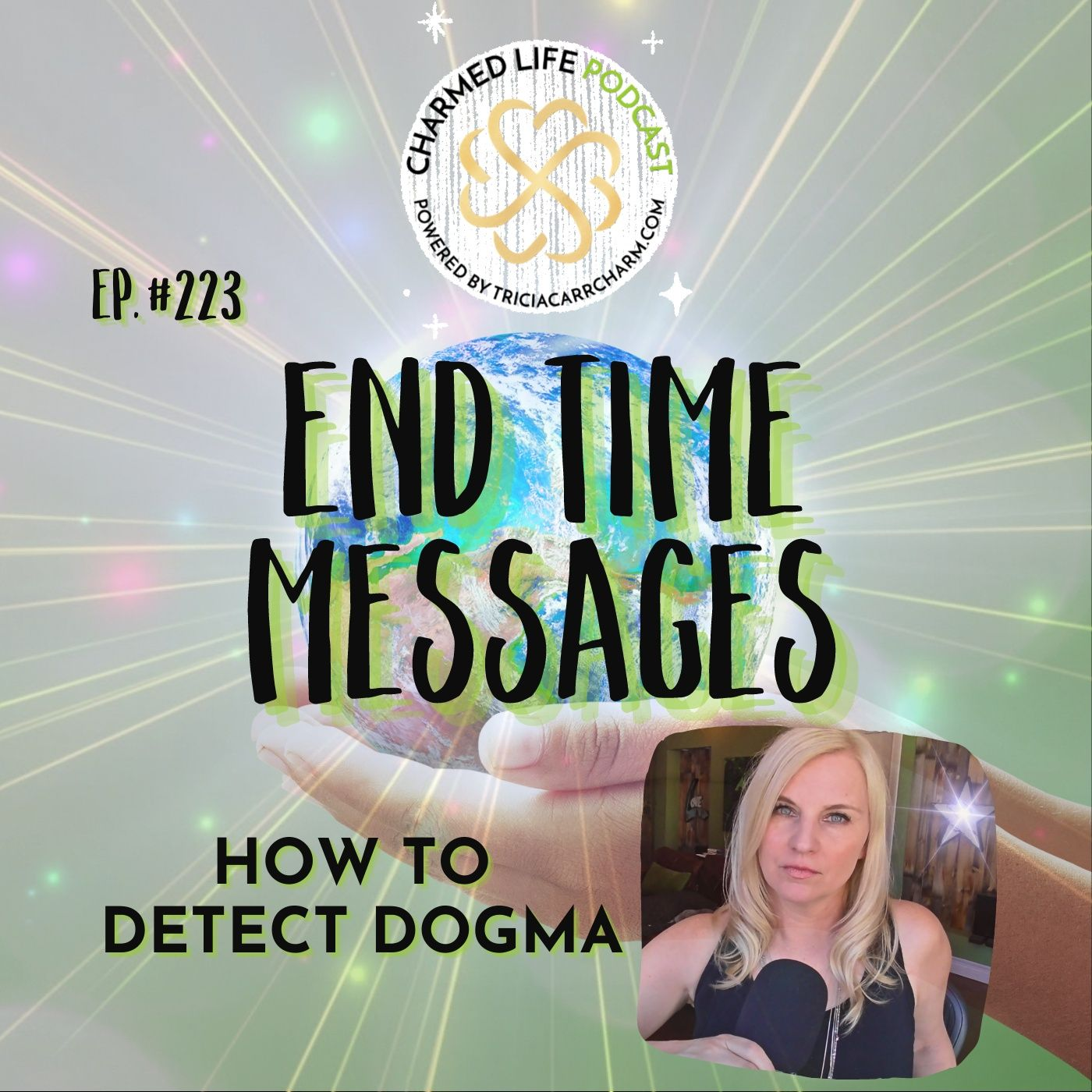 """223: """"End Time"""" Messages   How to Detect Dogma in Millenarianism"""