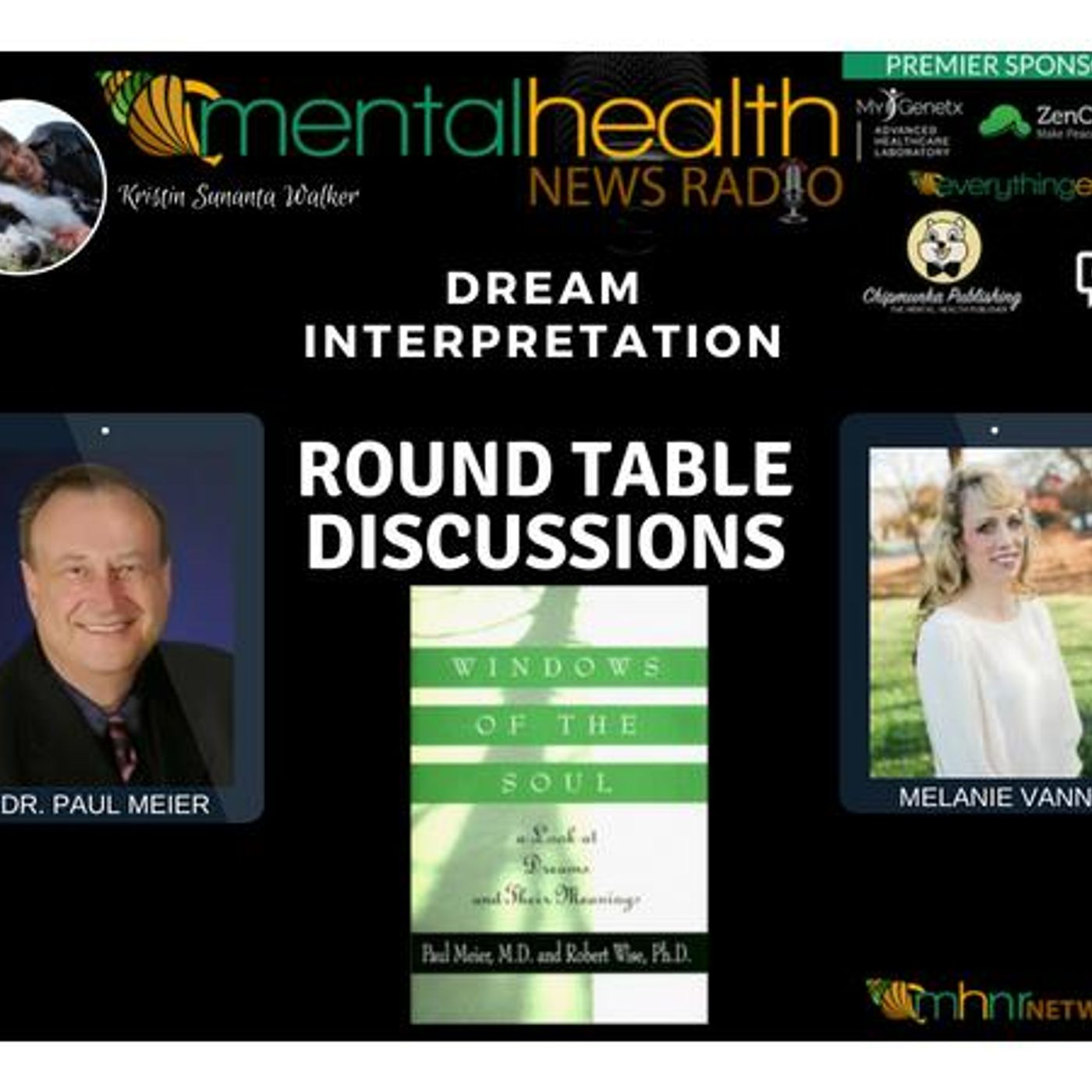 Mental Health News Radio - Round Table Discussions with Dr. Paul Meier: Dream Interpretation