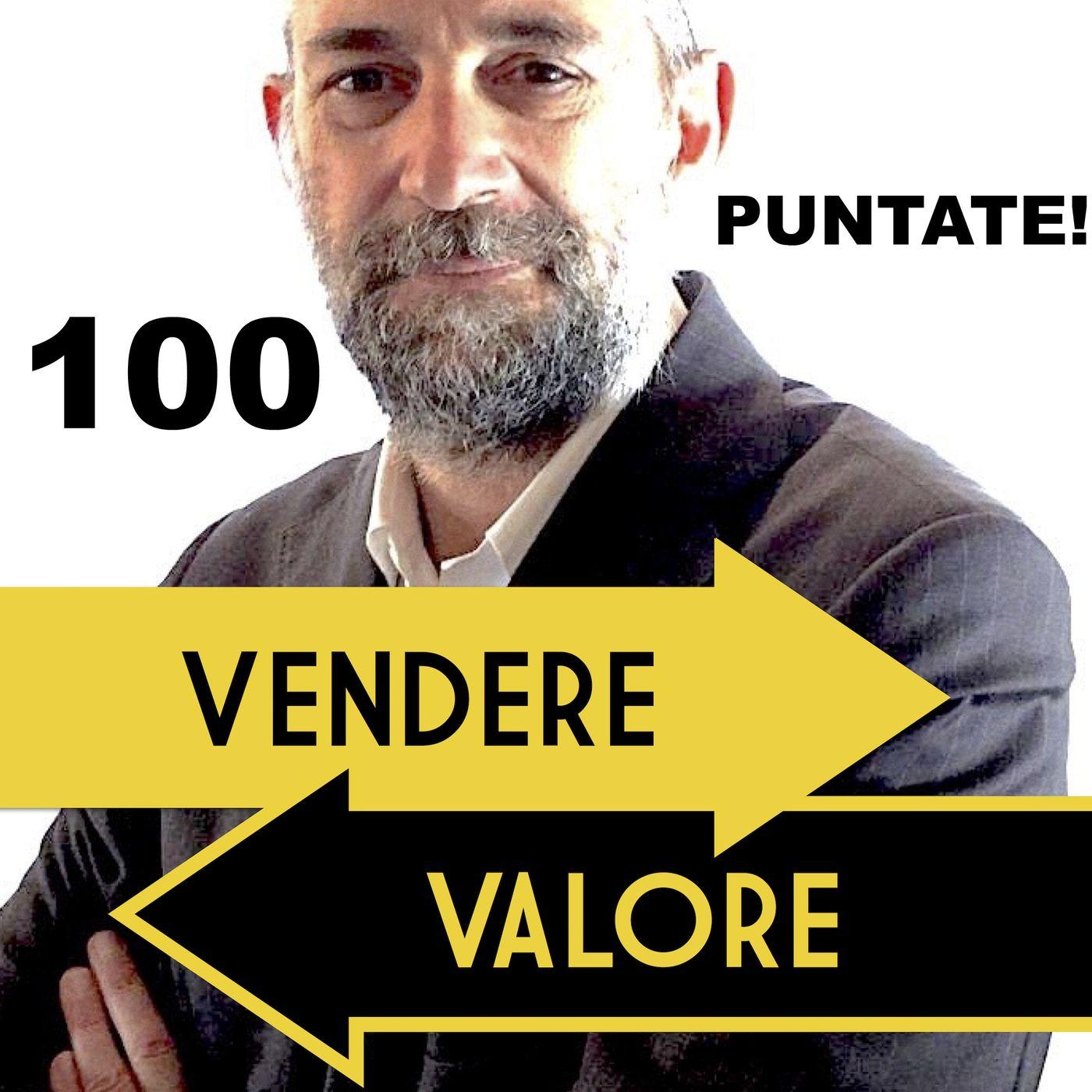 100 Il valore di vendere valore
