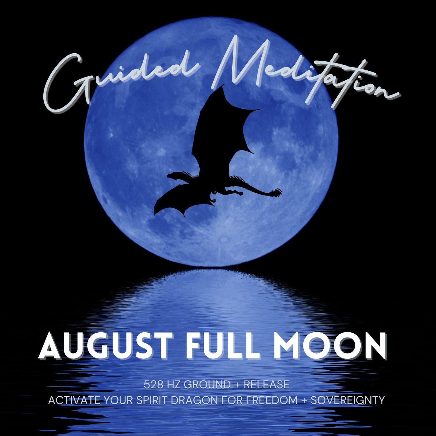 August Full Moon Guided Meditation