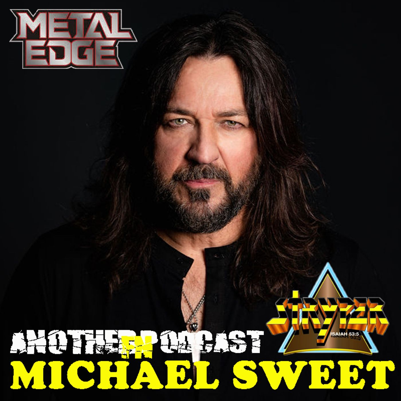 METAL EDGE MAGAZINE PRESENTS MICHAEL SWEET OF STRYPER