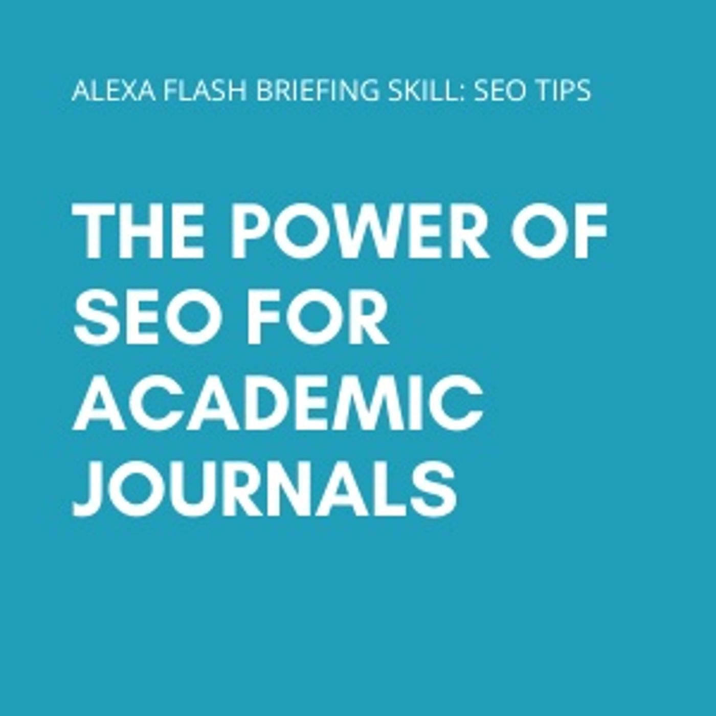 The power of SEO for Academic Journals