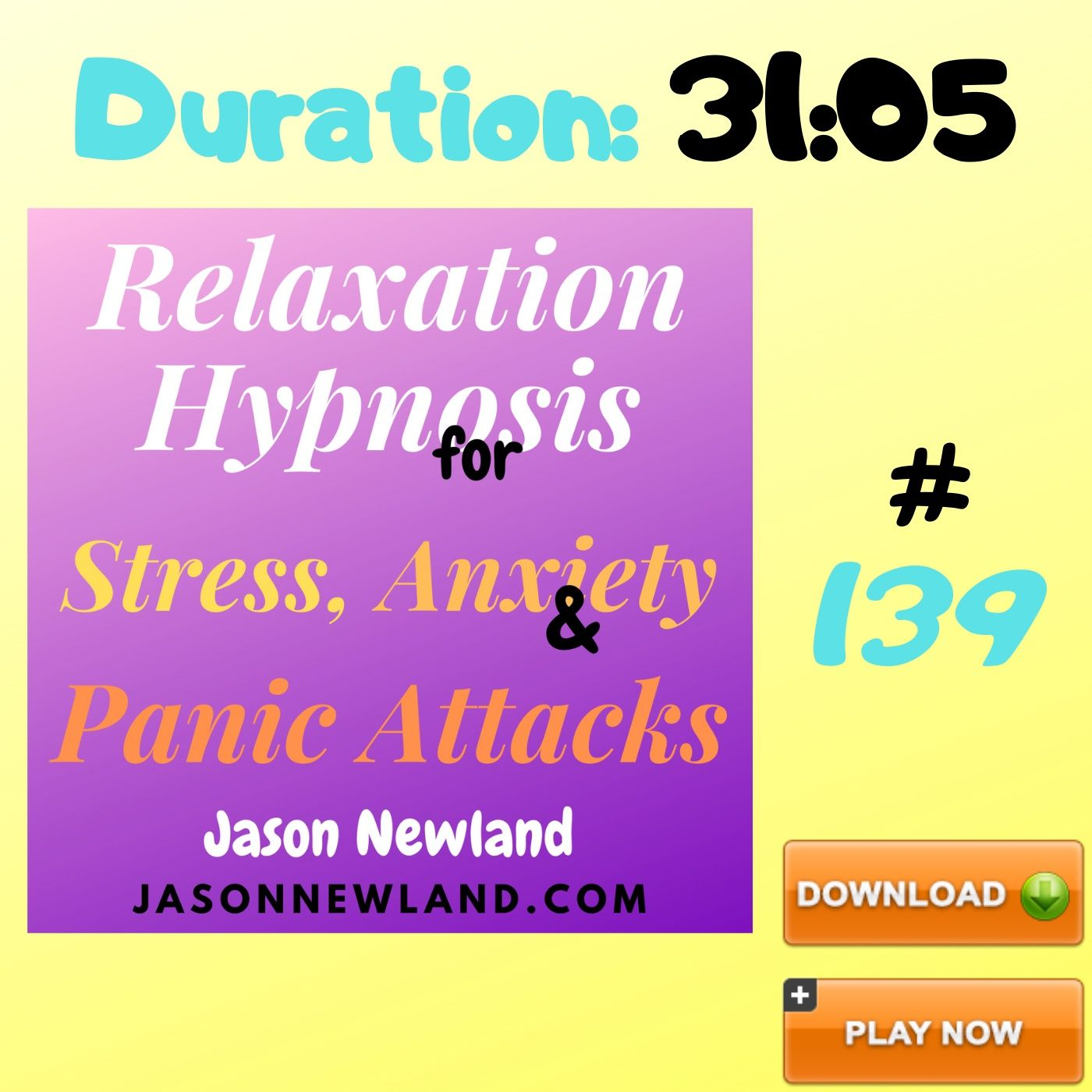 "#139 Relaxation Hypnosis for Stress, Anxiety & Panic Attacks - ""GROOVY RELAX OR SLEEP SESSION"" (Jason Newland) (22nd May 2020)"