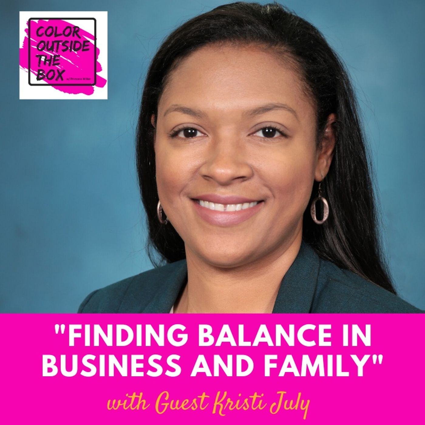 Finding Balance in Business and Family with Kristi July