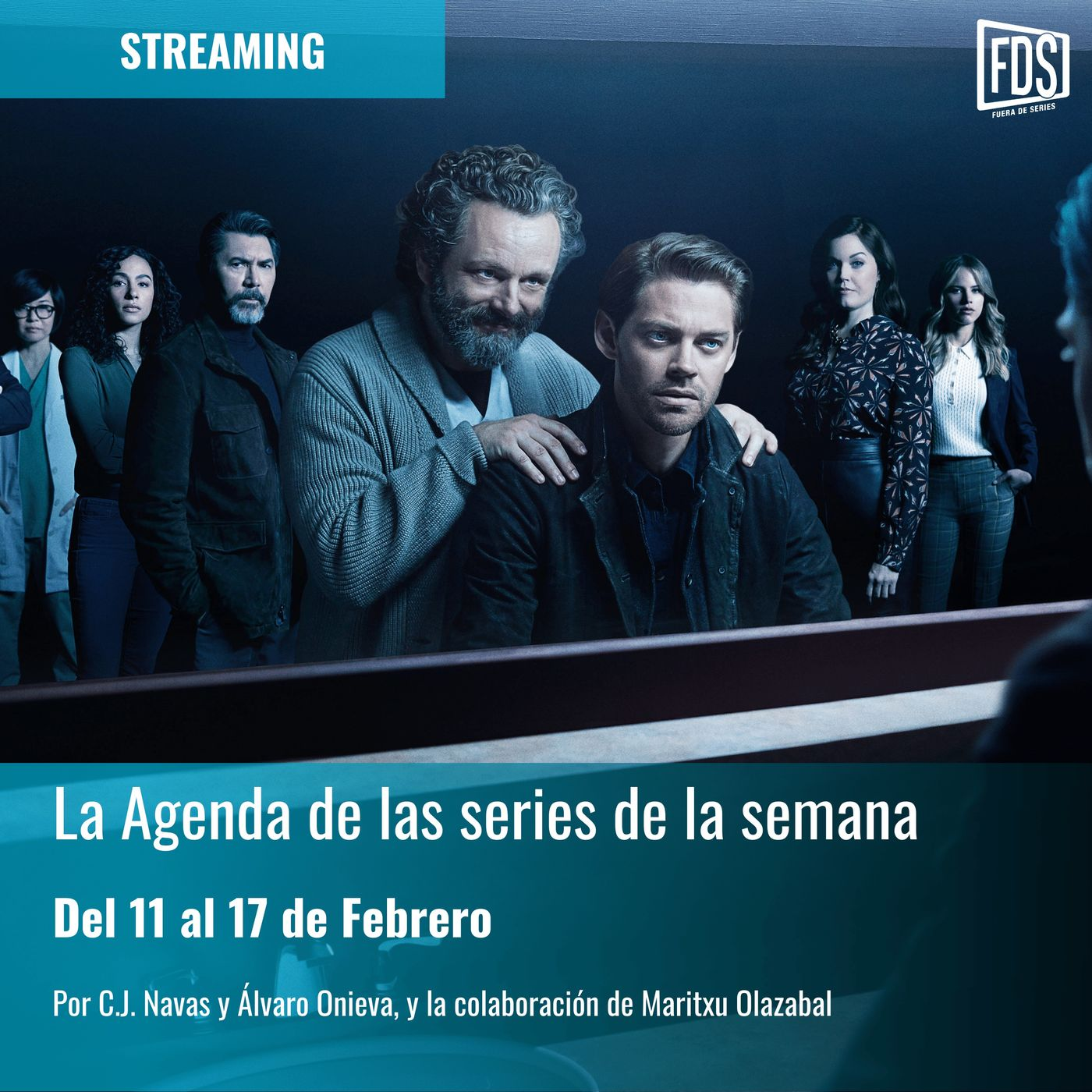 Streaming: Agenda de Series del 11 al 17 de febrero