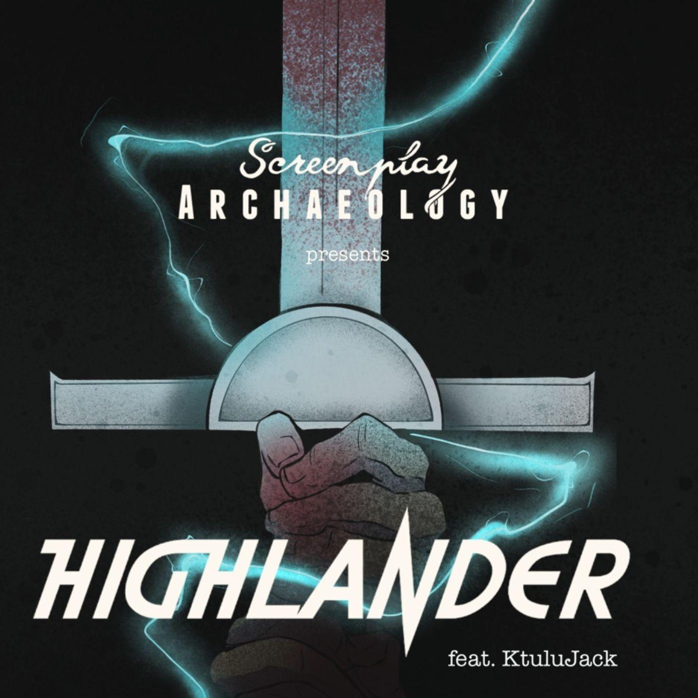 Episode 77: Highlander Remake Revisited