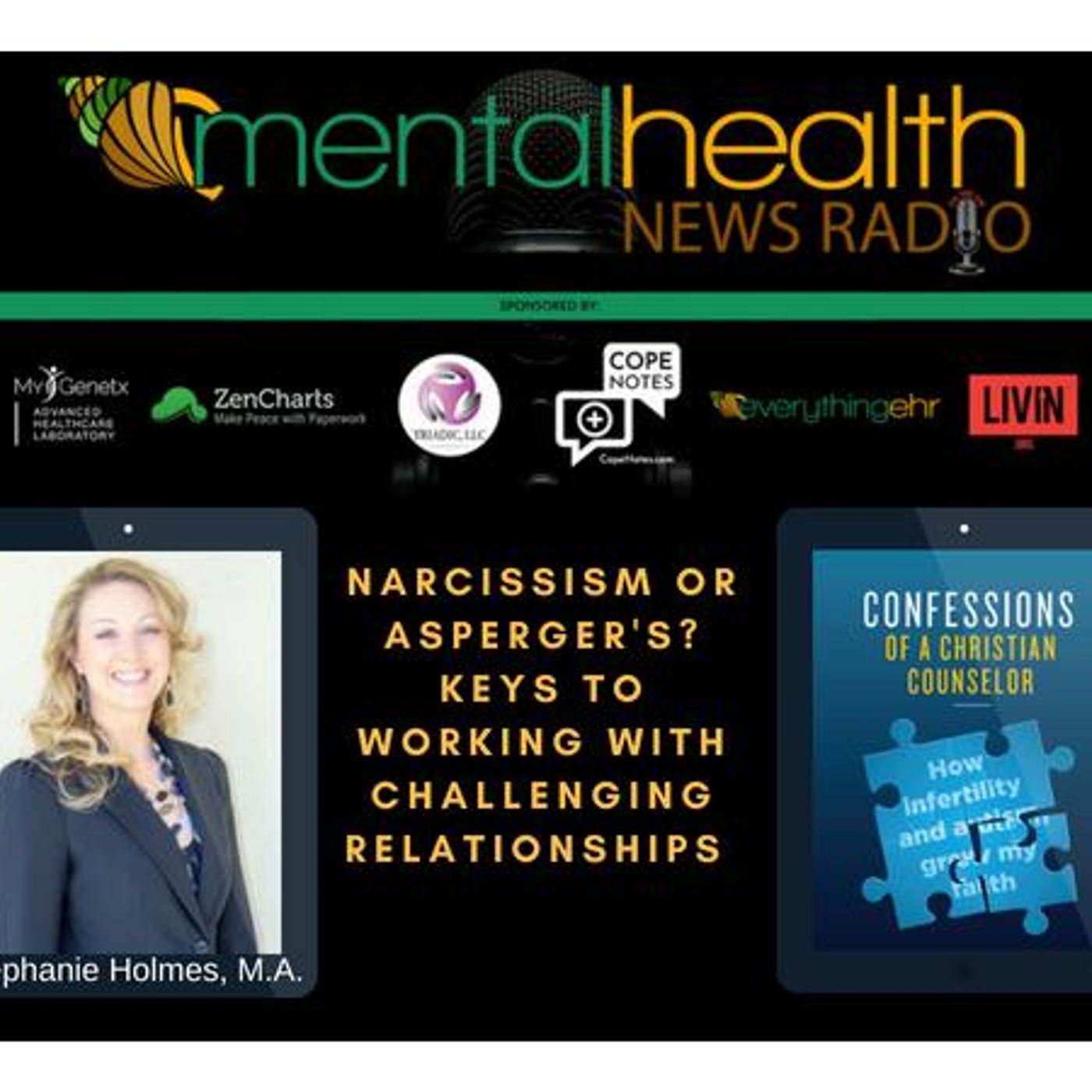 Mental Health News Radio - Narcissism or Asperger's? Keys to Working with Challenging Relationships