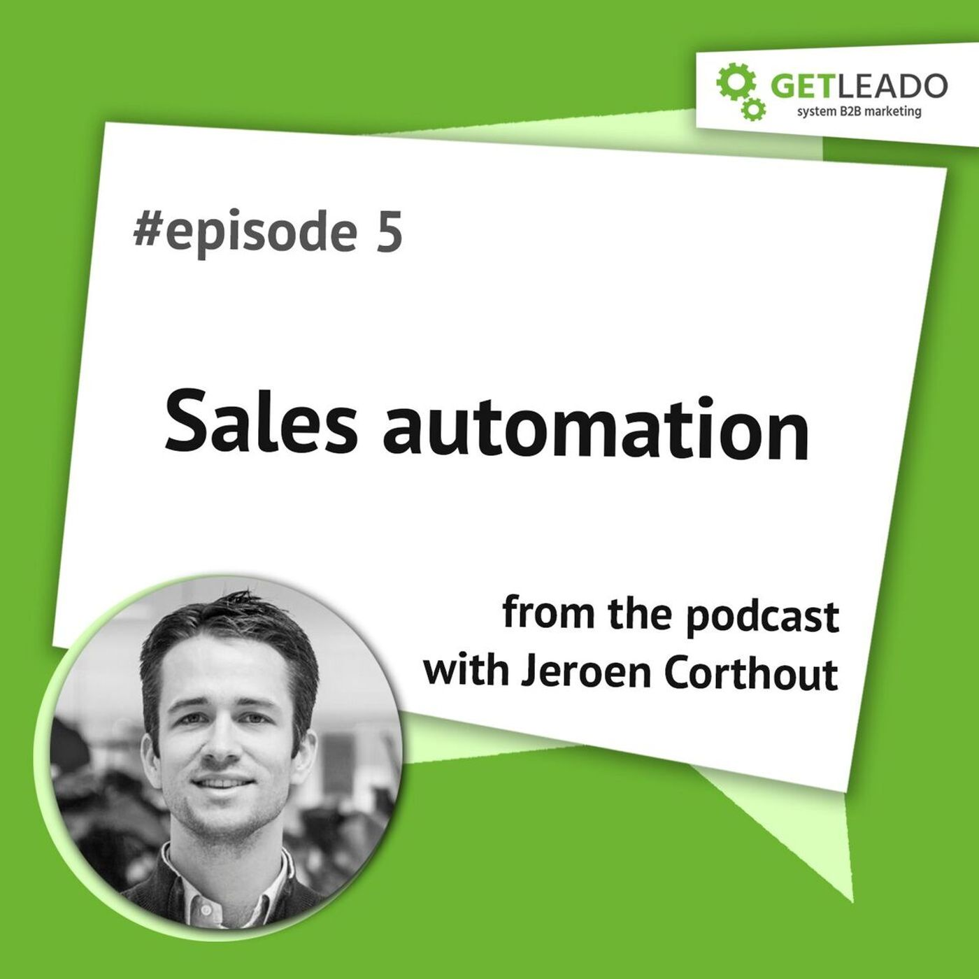 Episode 5. Sales automation with Jeroen Corthout