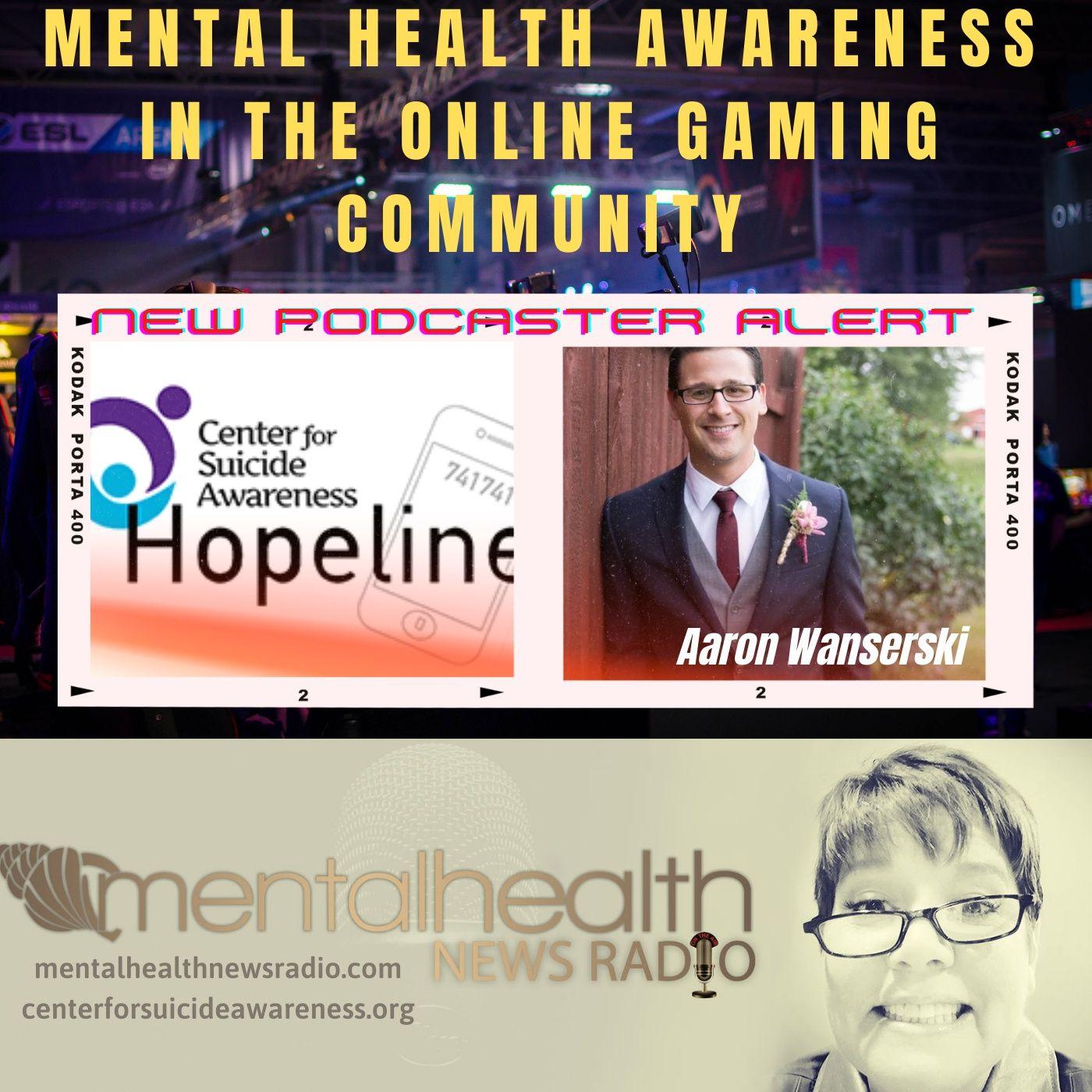 Mental Health News Radio - Mental Health Awareness in the Online Gaming Community
