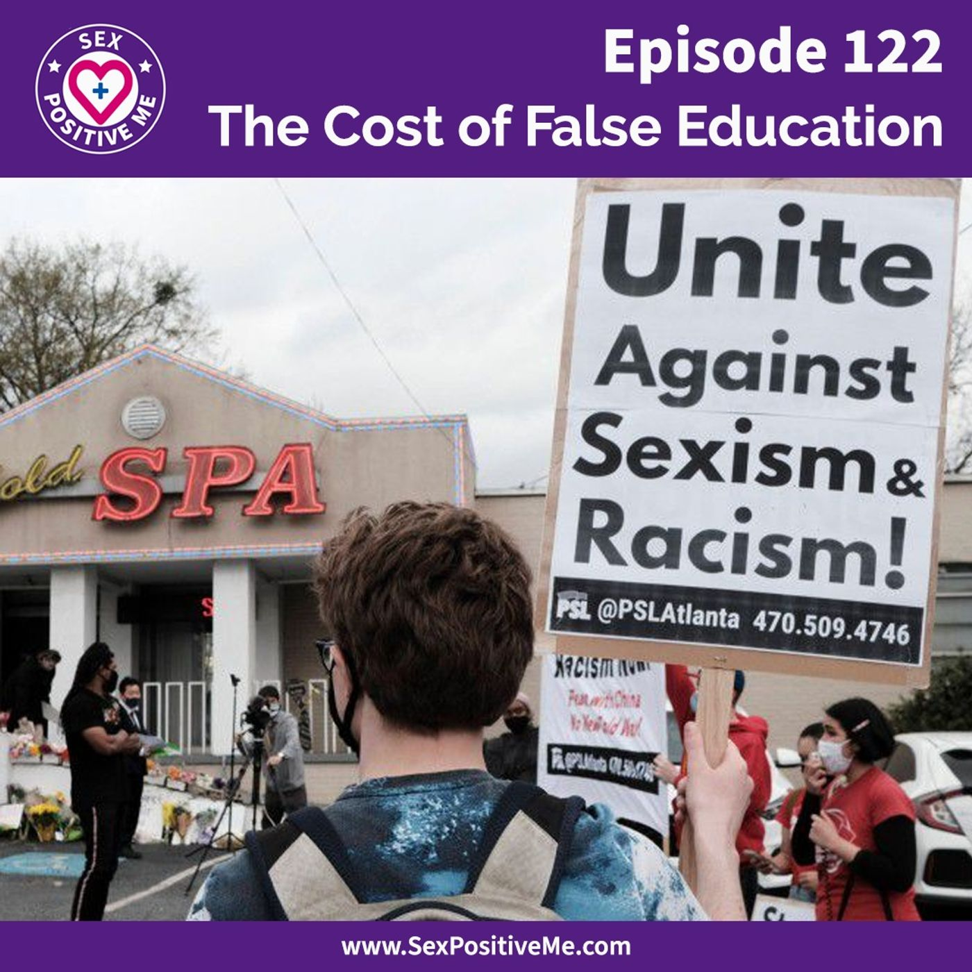 Sex Positive Me - E122: The Cost of False Education