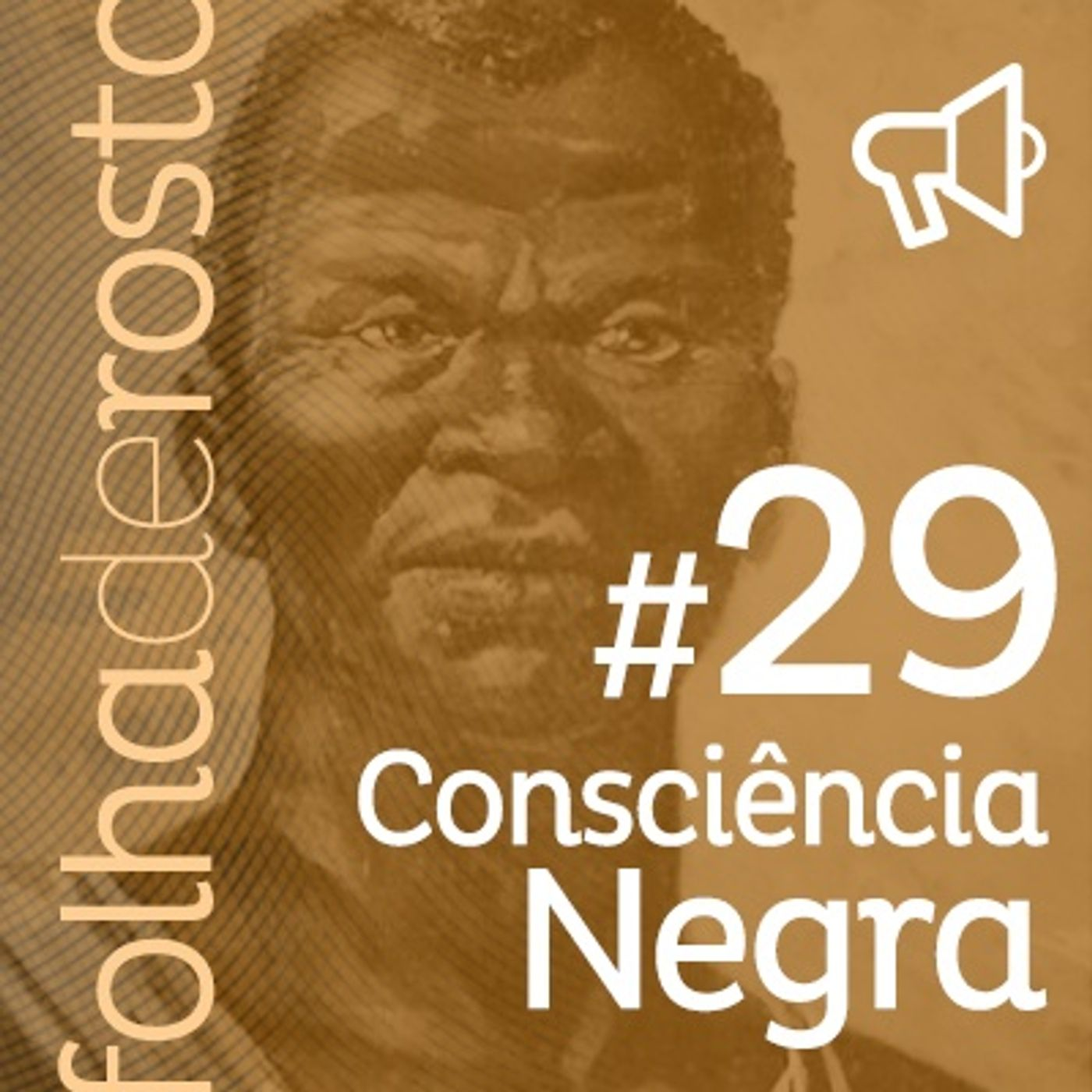 #29 - Consciência Negra