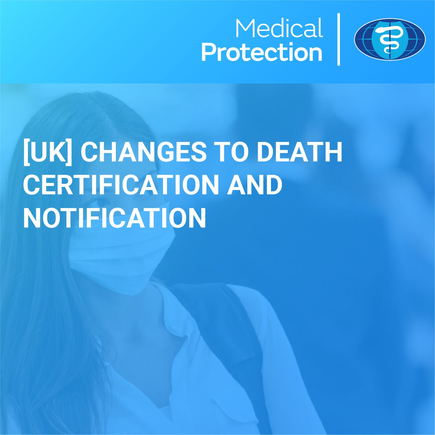 [UK] Changes to Death Certification and Notification