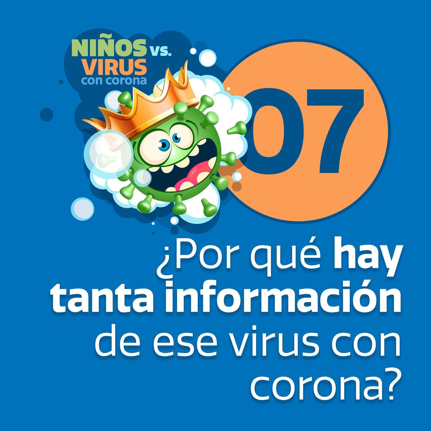Día 07: Pequeños invasores   ¿Por qué todos hablan de ese virus con corona y por qué hay tanta información?