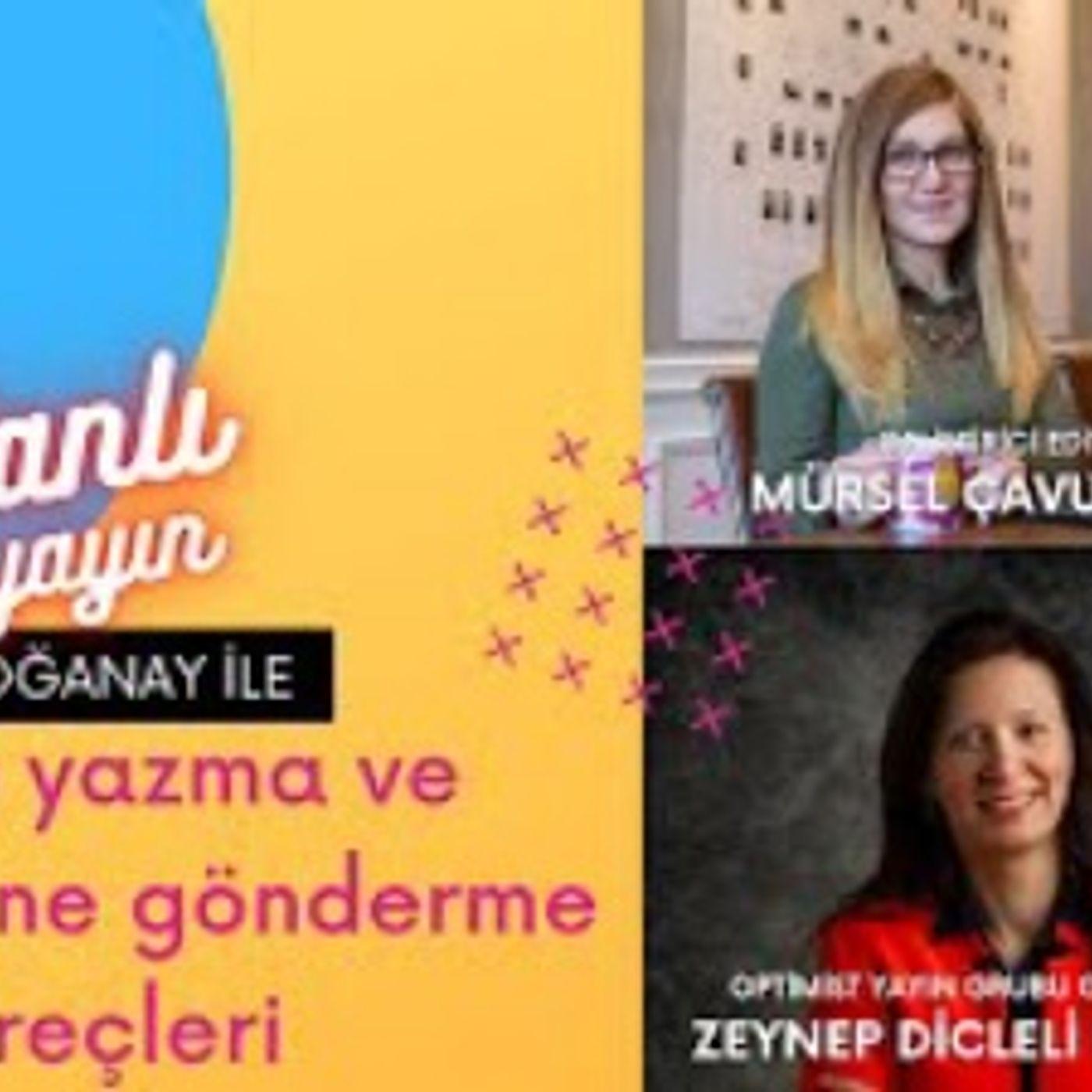 Zeynep Dicleli Erdoğan ve Mürsel Çavuş İle Kitaplar, Yazarlık ve Editörlük Üzerine Konuştuk.