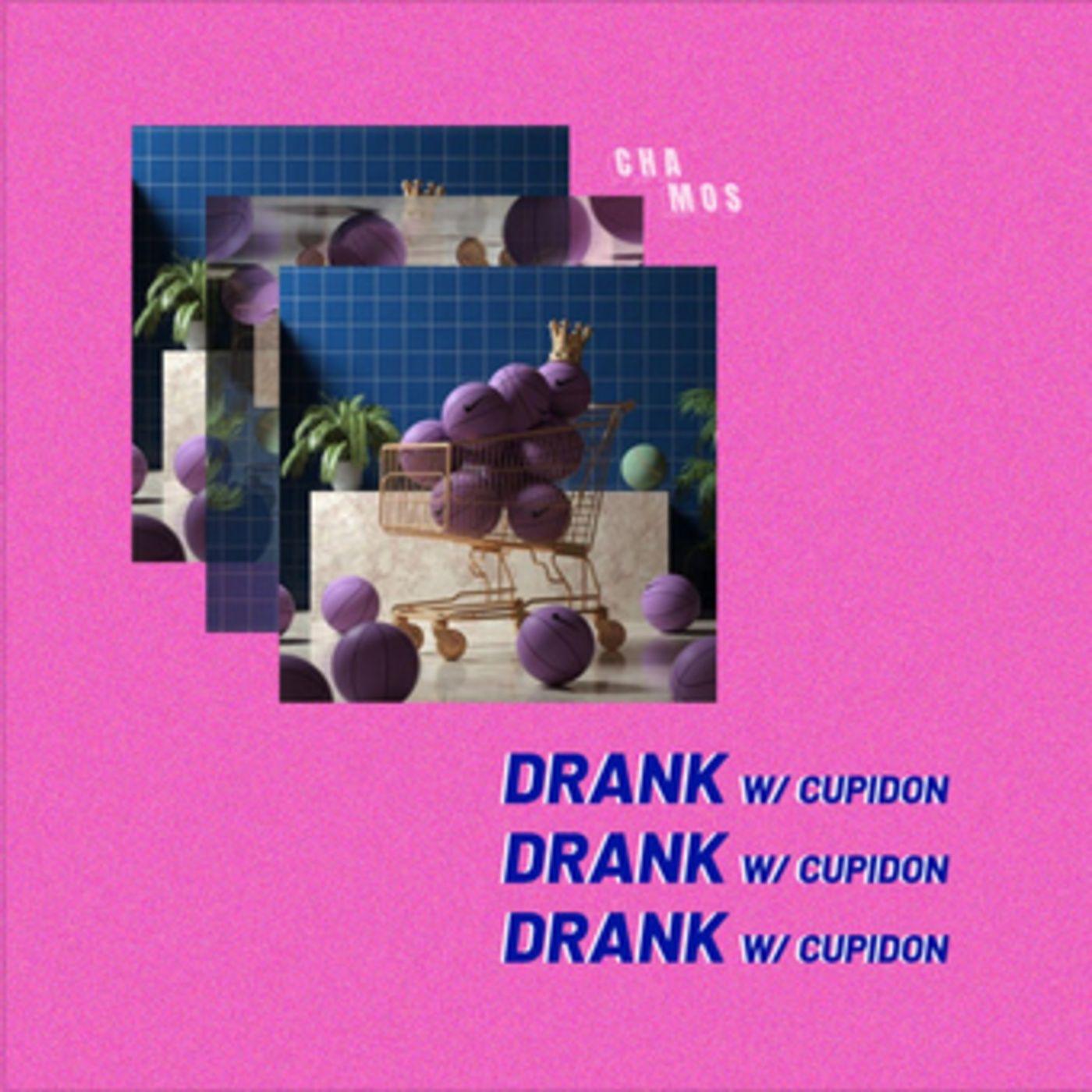 Kendrick Lamar X CHAMOS & Cupidon - DRANK