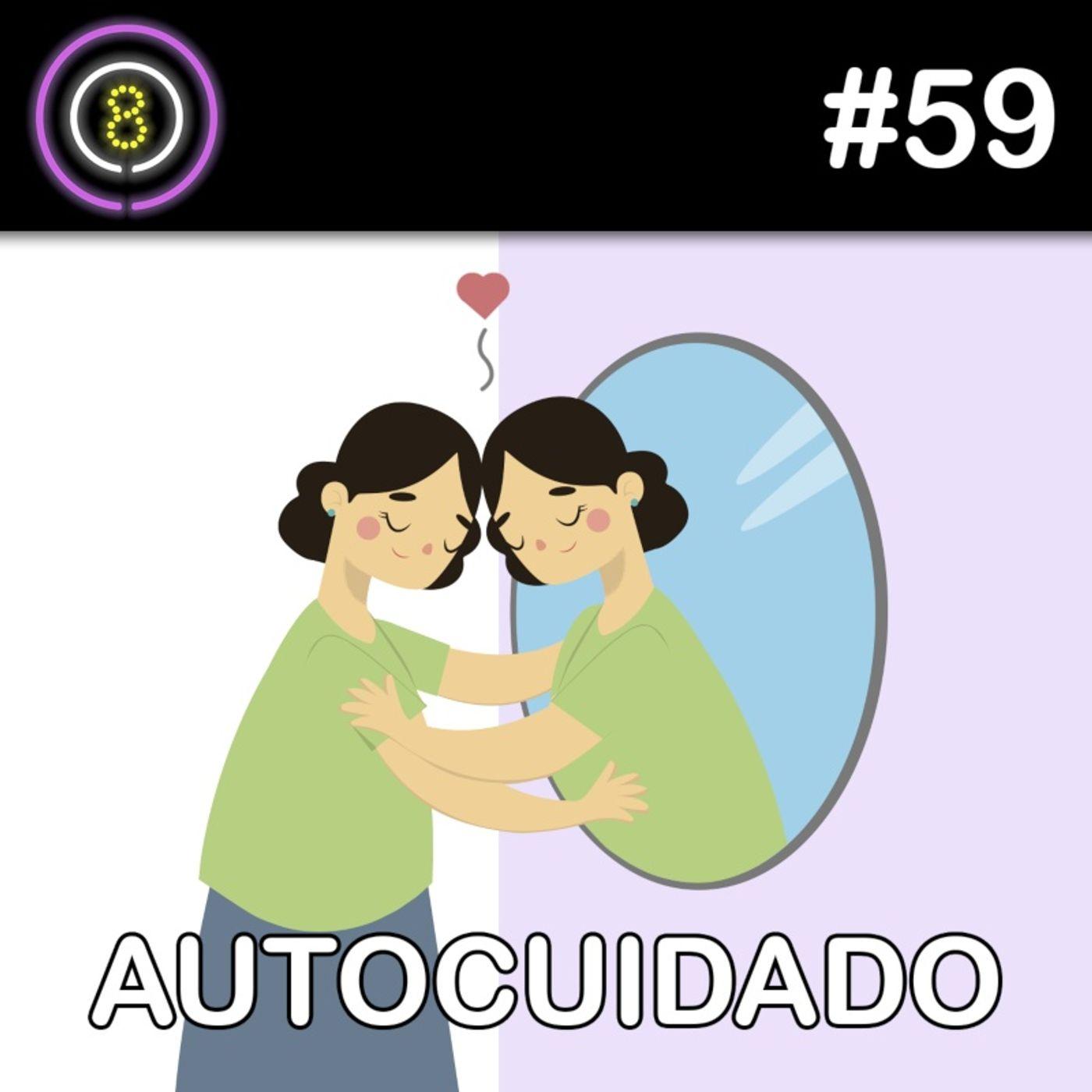 #59 - Autocuidado