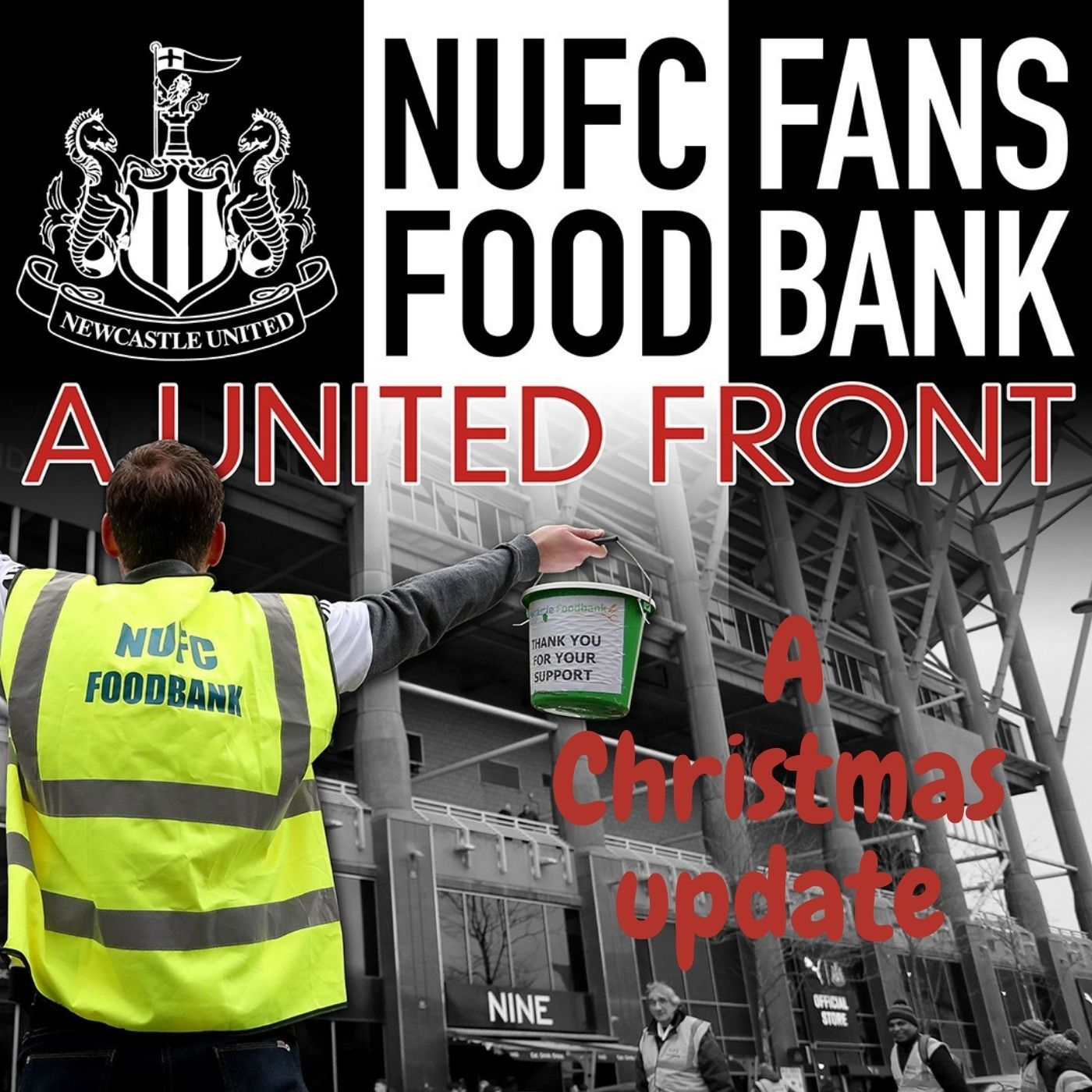The NUFC Fans Foodbank at Christmas plus the original Foodbank - A United Front podcast