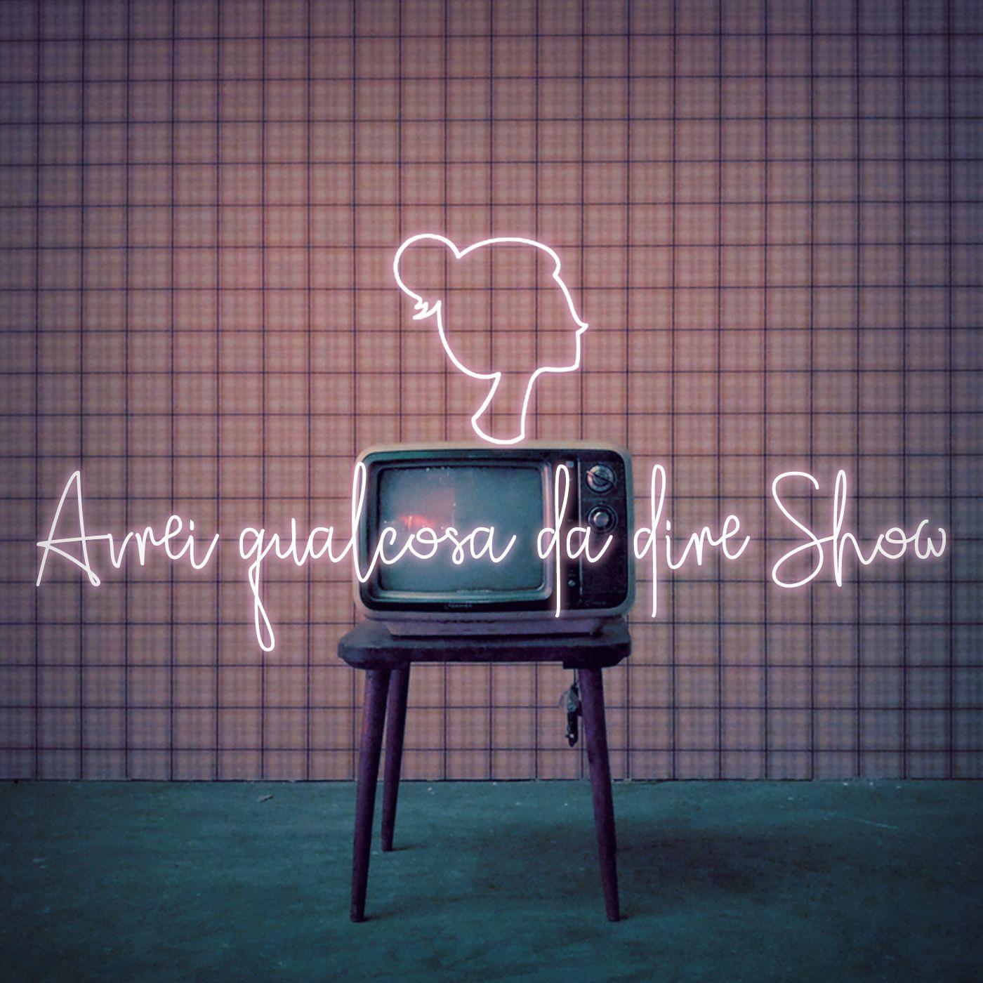 Trailer - Avrei qualcosa da dire Show
